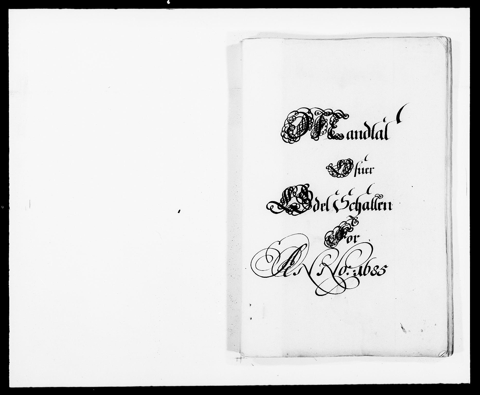 RA, Rentekammeret inntil 1814, Reviderte regnskaper, Fogderegnskap, R32/L1856: Fogderegnskap Jarlsberg grevskap, 1685, s. 167