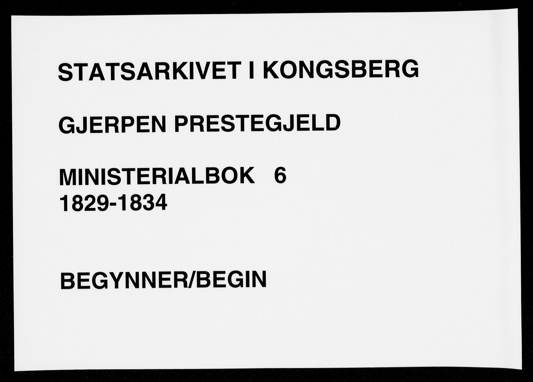 SAKO, Gjerpen kirkebøker, F/Fa/L0006: Ministerialbok nr. 6, 1829-1834