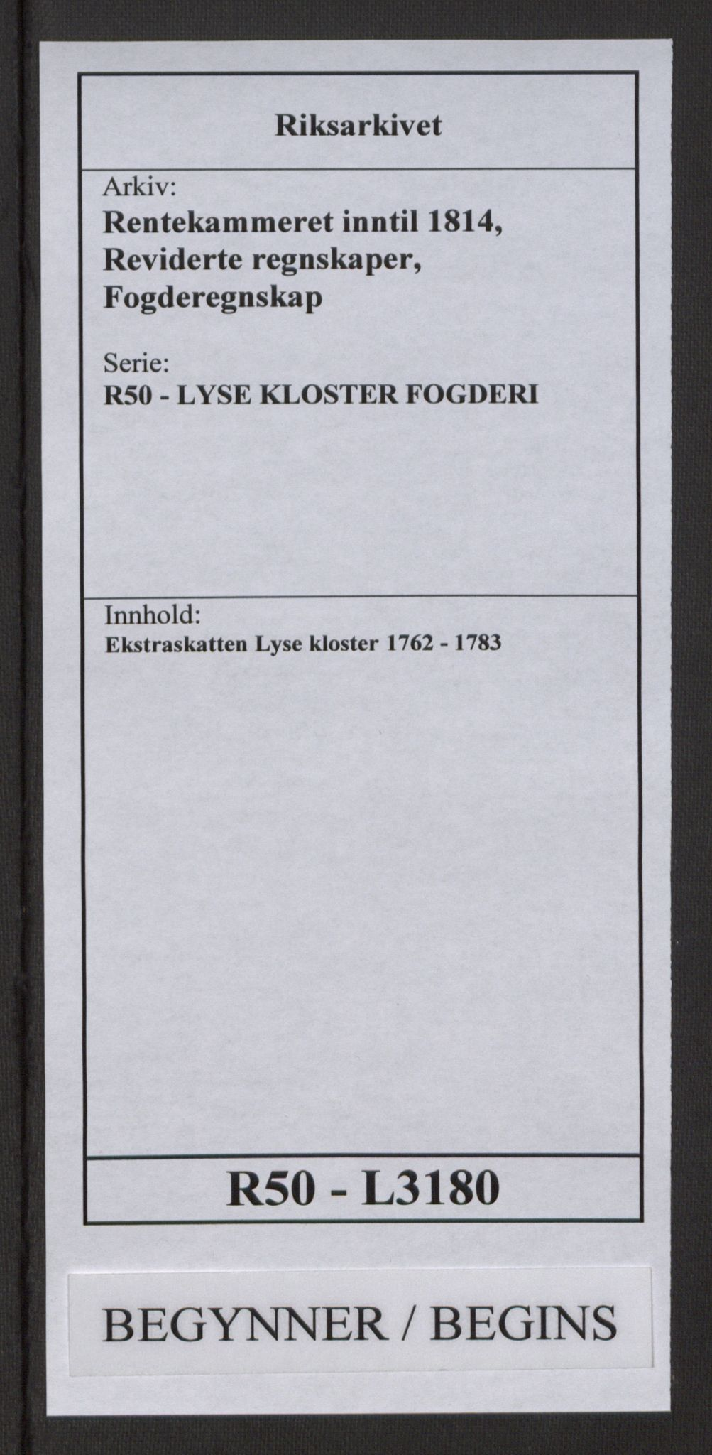 RA, Rentekammeret inntil 1814, Reviderte regnskaper, Fogderegnskap, R50/L3180: Ekstraskatten Lyse kloster, 1762-1783, s. 1