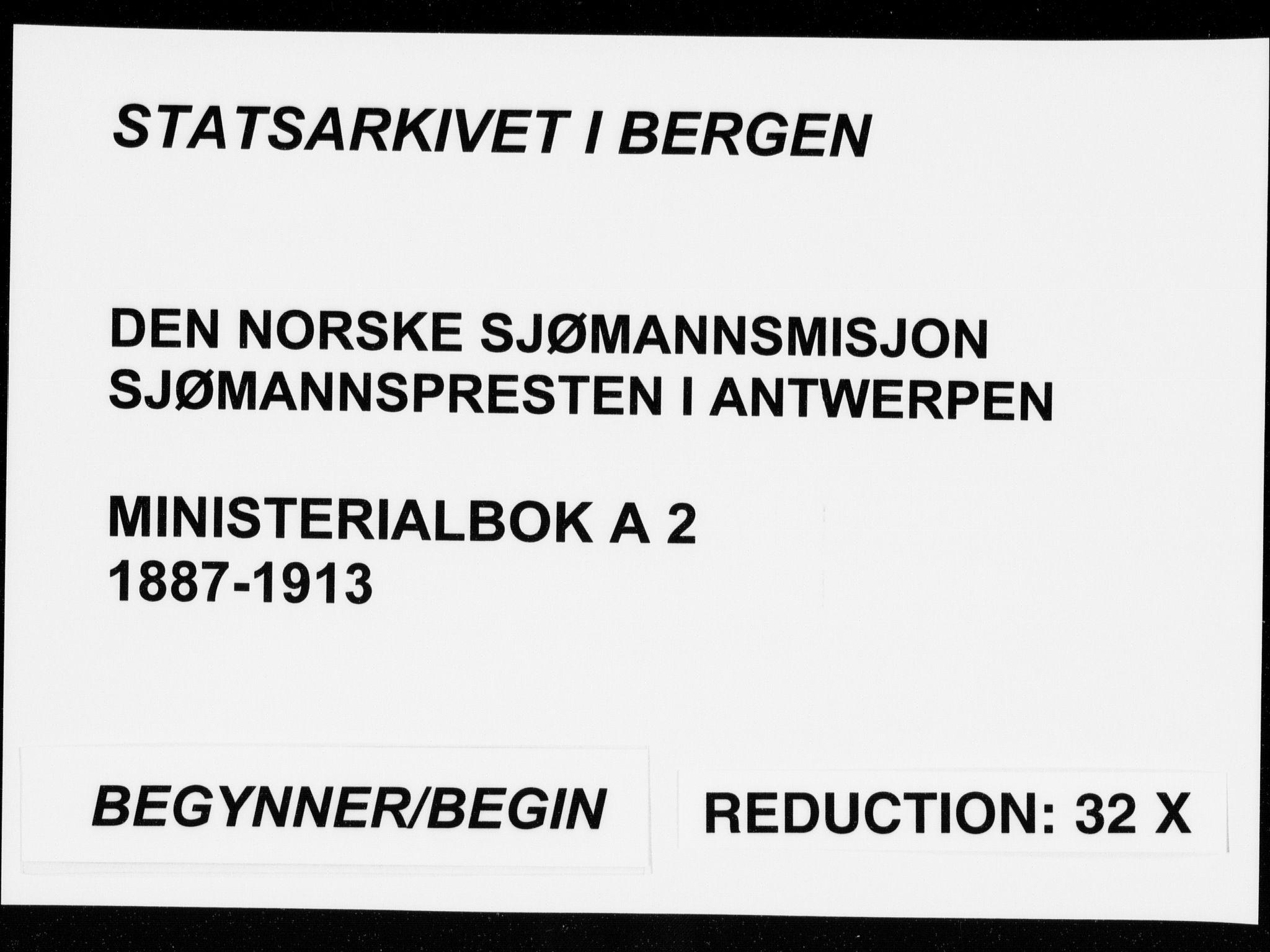 SAB, Den Norske Sjømannsmisjon i utlandet*, Ministerialbok nr. A 2, 1887-1913