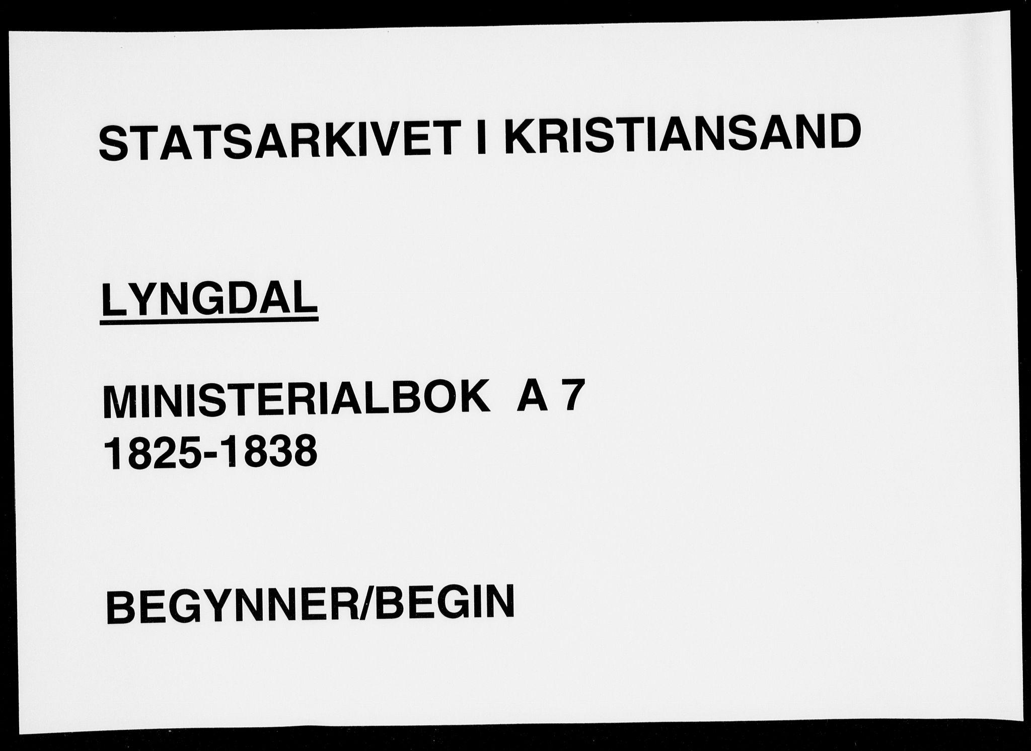 SAK, Lyngdal sokneprestkontor, F/Fa/Fac/L0007: Ministerialbok nr. A 7, 1825-1838
