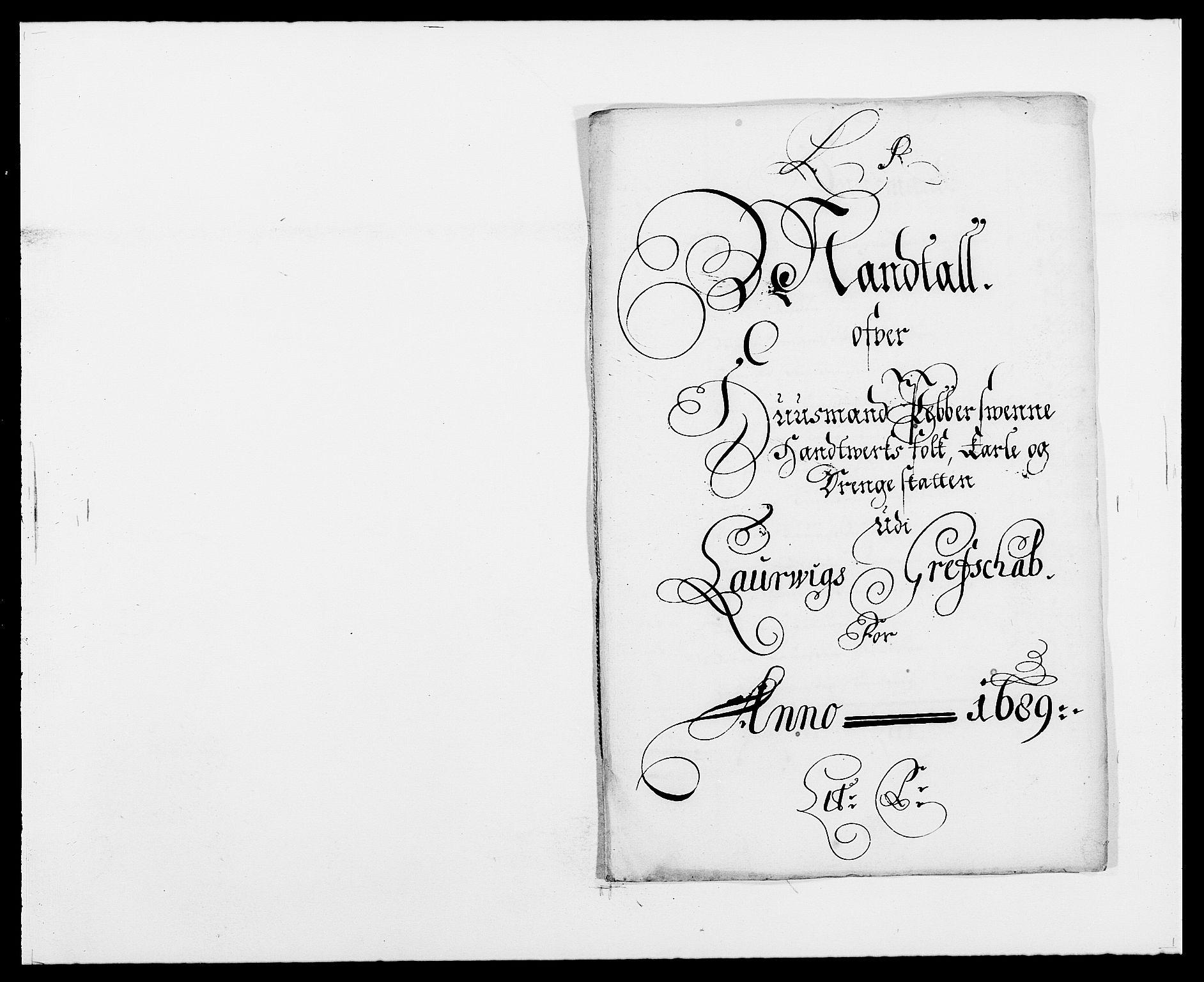 RA, Rentekammeret inntil 1814, Reviderte regnskaper, Fogderegnskap, R33/L1971: Fogderegnskap Larvik grevskap, 1688-1689, s. 336
