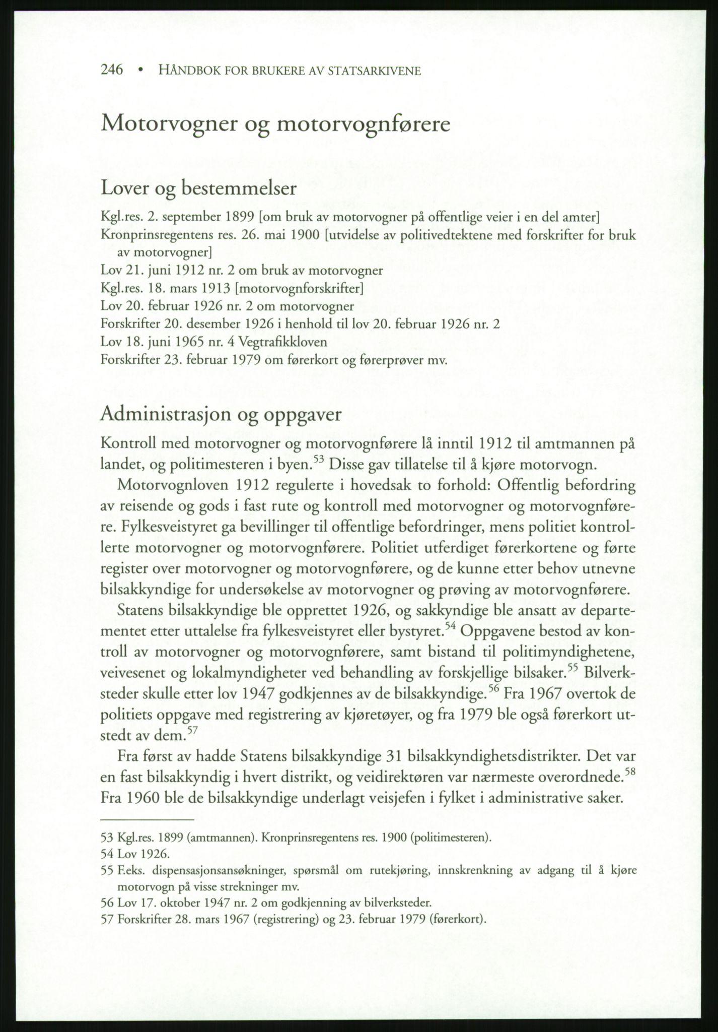 PUBL, Publikasjoner utgitt av Arkivverket, -/19: Liv Mykland: Håndbok for brukere av statsarkivene (2005), 2005, s. 246