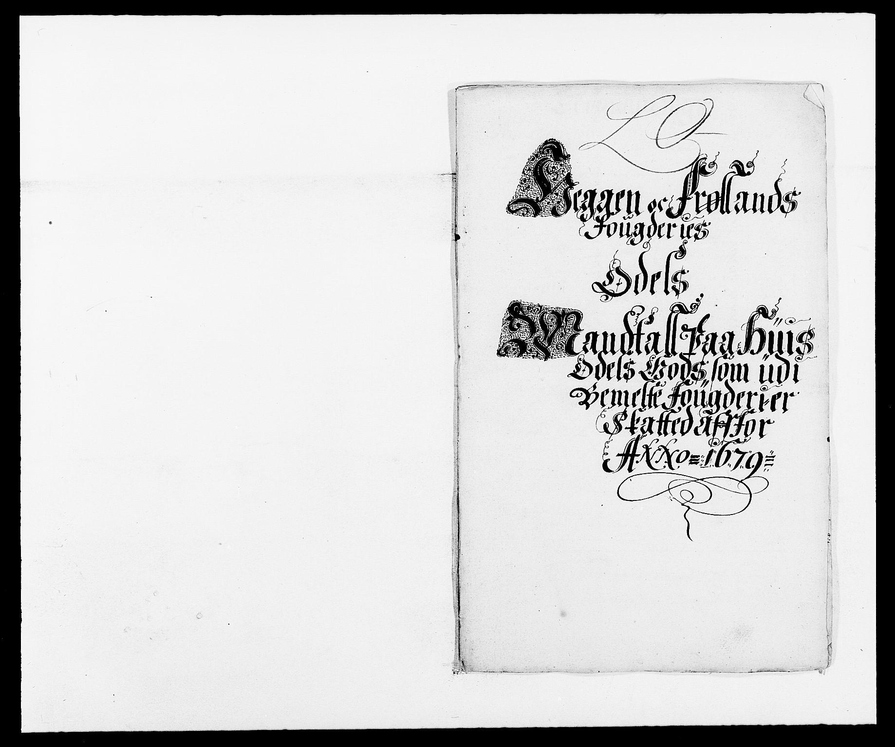 RA, Rentekammeret inntil 1814, Reviderte regnskaper, Fogderegnskap, R06/L0279: Fogderegnskap Heggen og Frøland, 1678-1680, s. 312