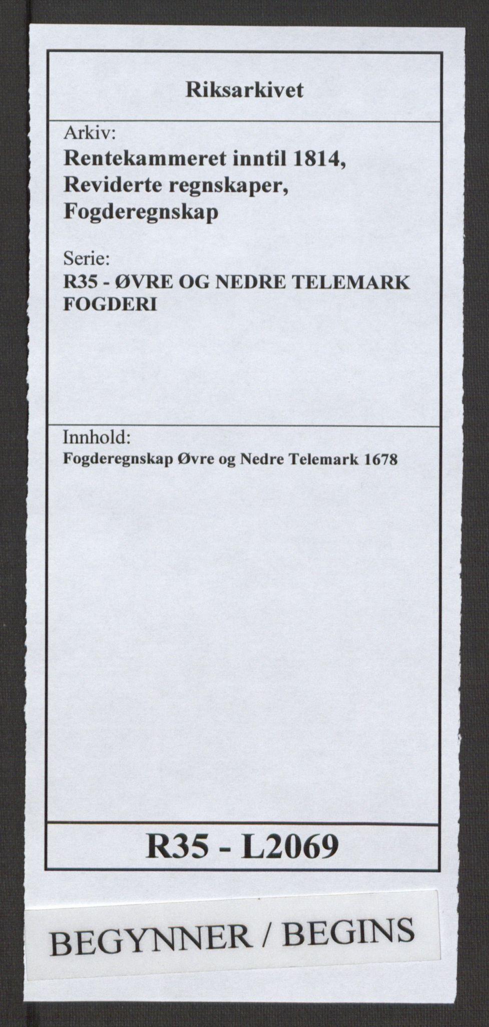 RA, Rentekammeret inntil 1814, Reviderte regnskaper, Fogderegnskap, R35/L2069: Fogderegnskap Øvre og Nedre Telemark, 1678, s. 1