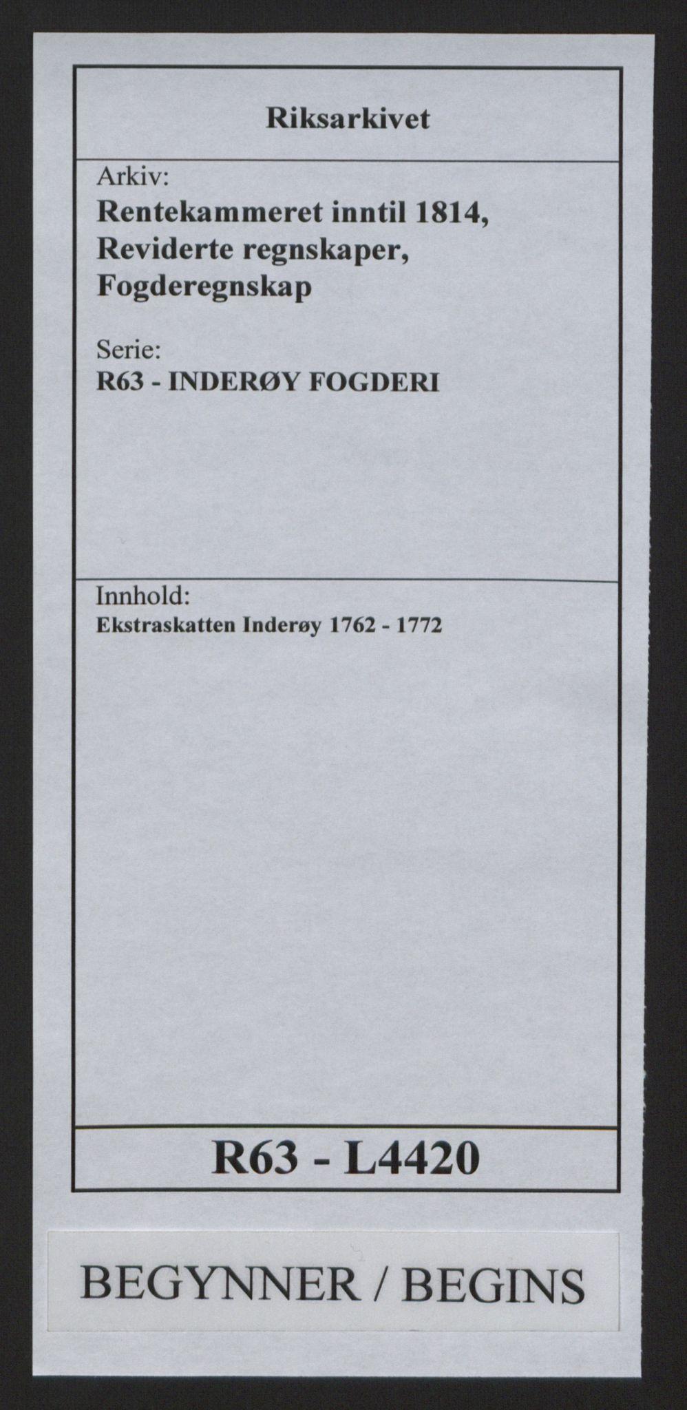 RA, Rentekammeret inntil 1814, Reviderte regnskaper, Fogderegnskap, R63/L4420: Ekstraskatten Inderøy, 1762-1772, s. 1