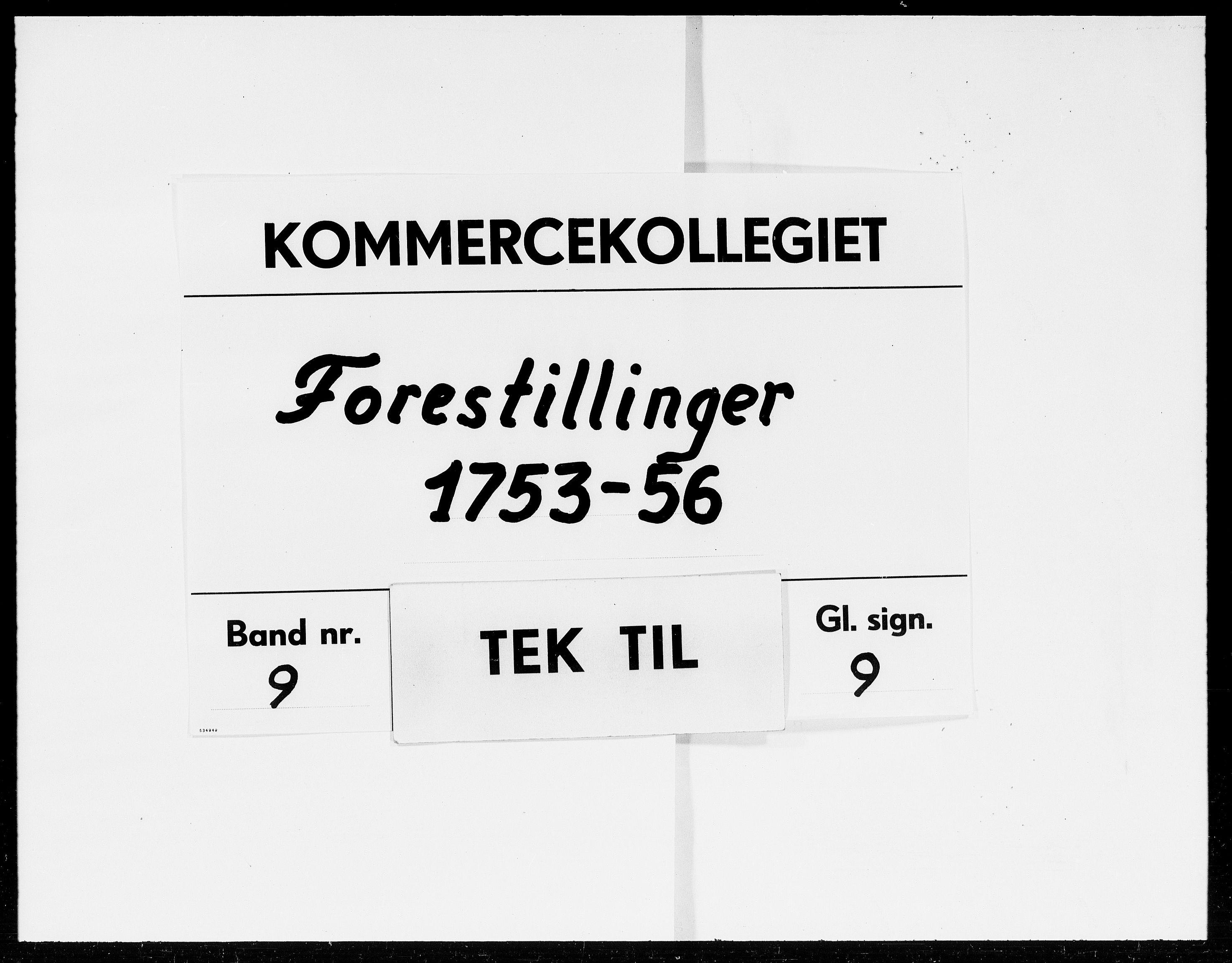 DRA, Kommercekollegiet, Dansk-Norske Sekretariat (1736-1771) / Kommercedeputationen (1771-1773), -/009: Forestillinger, 1753-1756