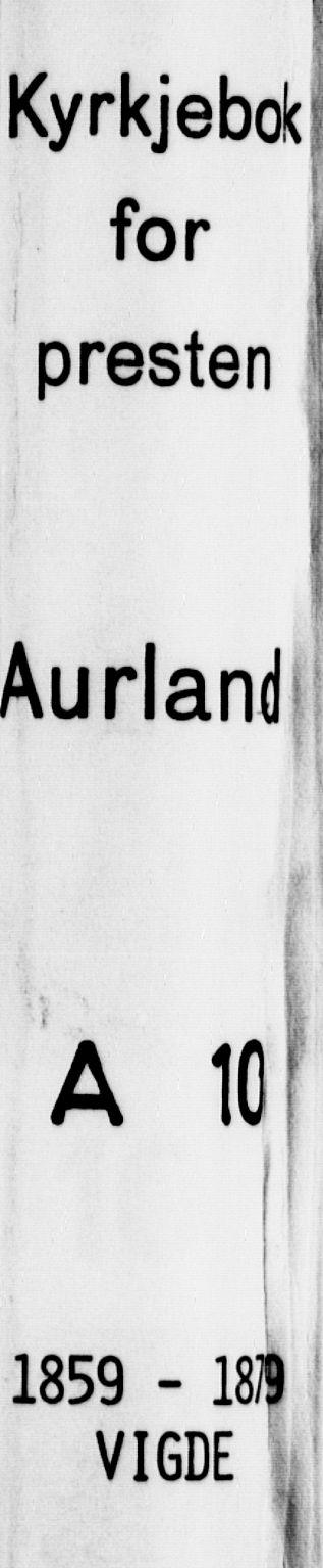 SAB, Aurland Sokneprestembete*, Ministerialbok nr. A 10, 1859-1879