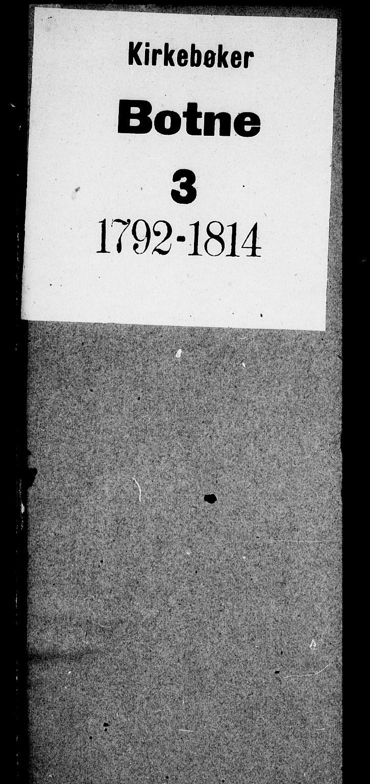 SAKO, Botne kirkebøker, F/Fa/L0003: Ministerialbok nr. I 3 /1, 1792-1844