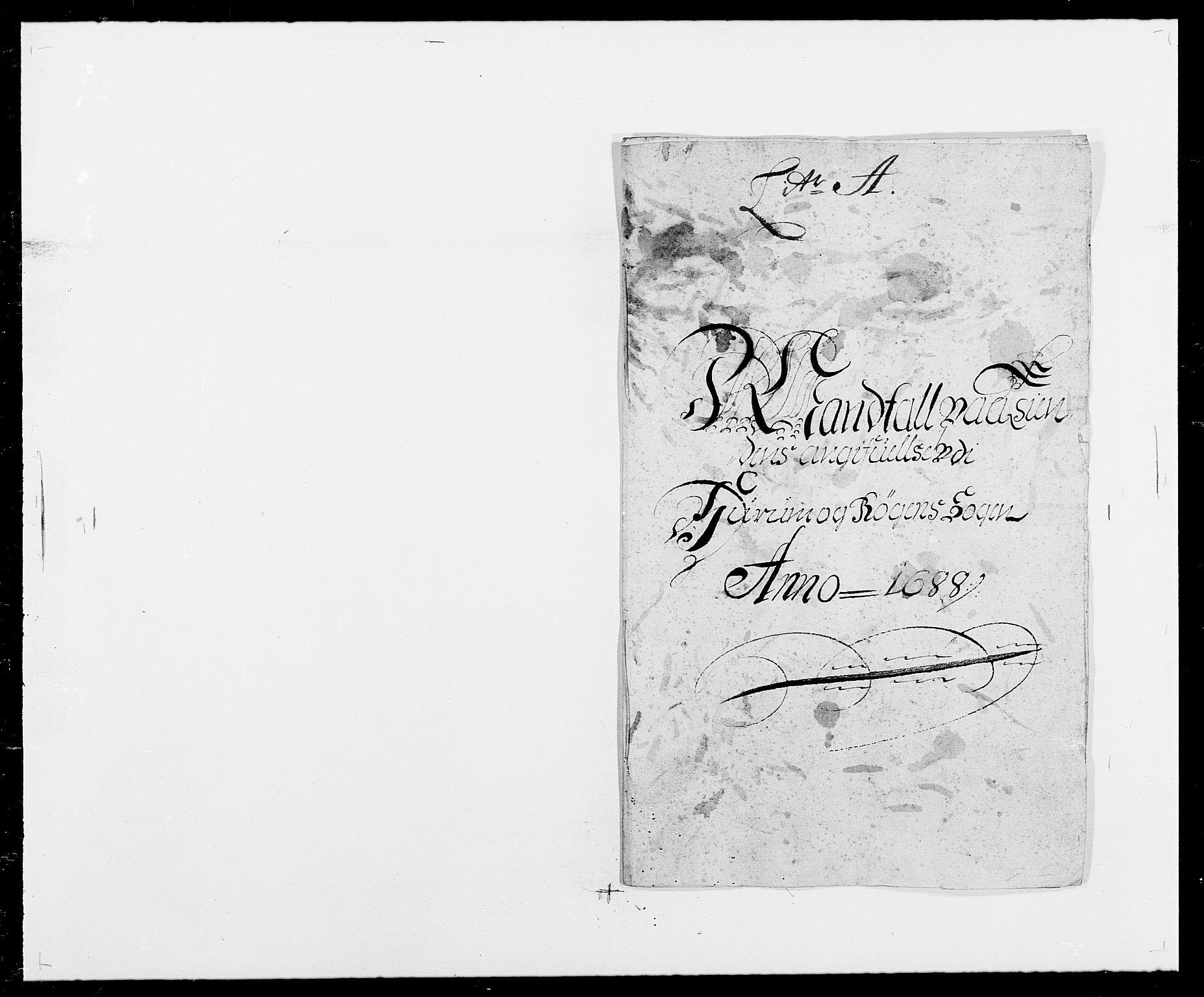 RA, Rentekammeret inntil 1814, Reviderte regnskaper, Fogderegnskap, R29/L1693: Fogderegnskap Hurum og Røyken, 1688-1693, s. 22