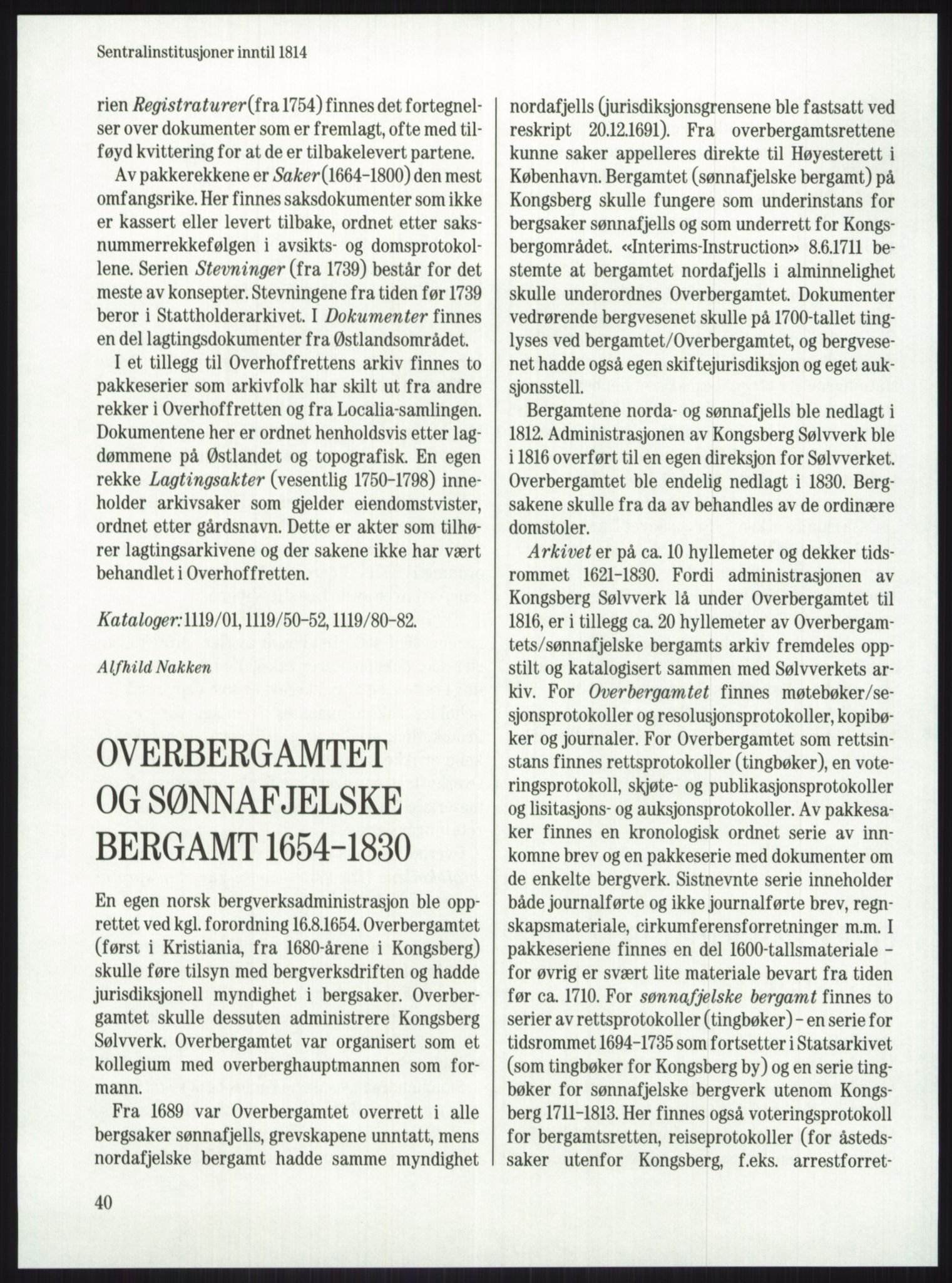 PUBL, Publikasjoner utgitt av Arkivverket, -/-: Knut Johannessen, Ole Kolsrud og Dag Mangset (red.): Håndbok for Riksarkivet (1992), s. 40