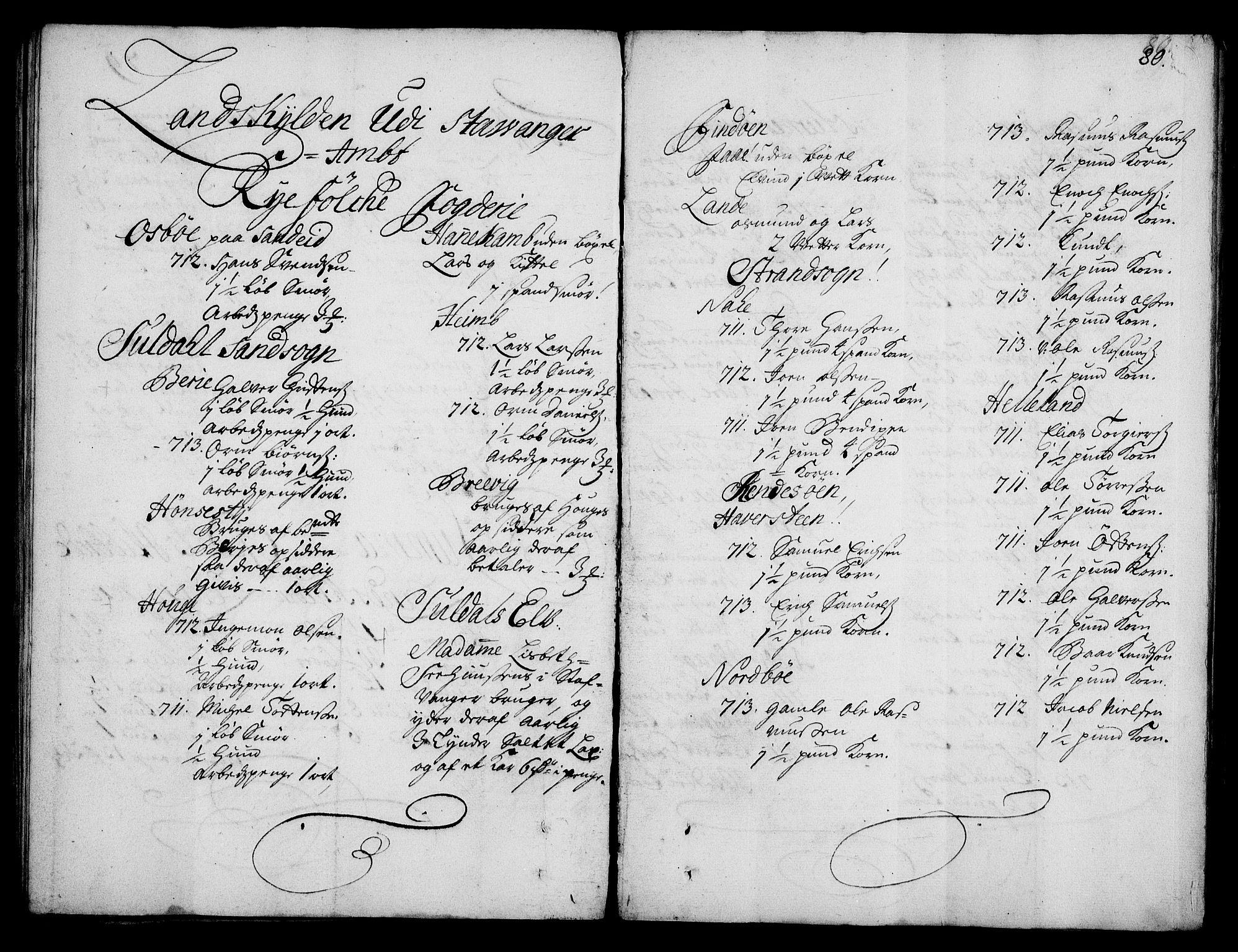 RA, Rentekammeret inntil 1814, Realistisk ordnet avdeling, On/L0003: [Jj 4]: Kommisjonsforretning over Vilhelm Hanssøns forpaktning av Halsnøy klosters gods, 1712-1722, s. 79b-80a