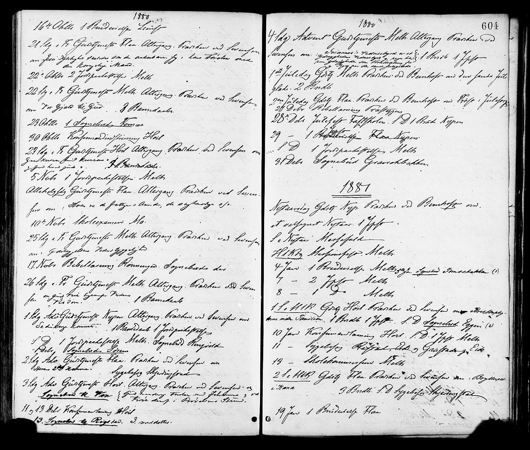 SAT, Ministerialprotokoller, klokkerbøker og fødselsregistre - Sør-Trøndelag, 691/L1079: Ministerialbok nr. 691A11, 1873-1886, s. 604