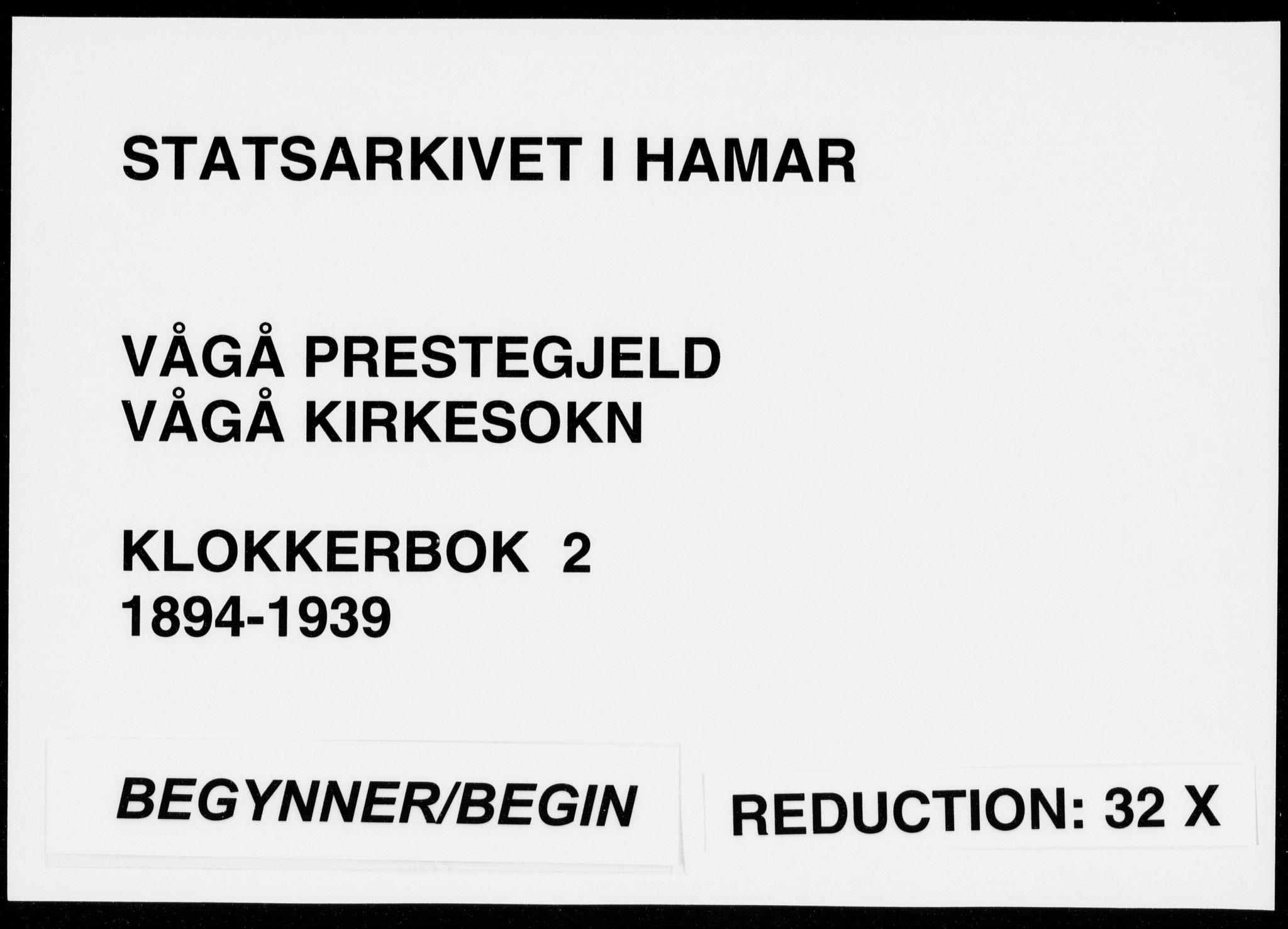 SAH, Vågå prestekontor, Klokkerbok nr. 2, 1894-1939