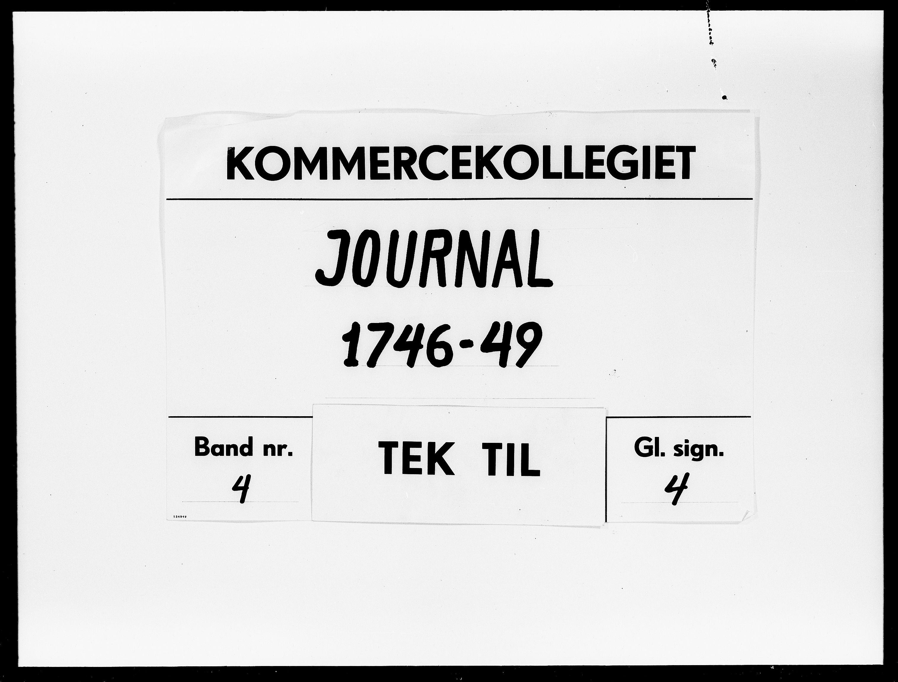 DRA, Kommercekollegiet, Dansk-Norske Sekretariat, -/52: Journal nr. 4, 1746-1749