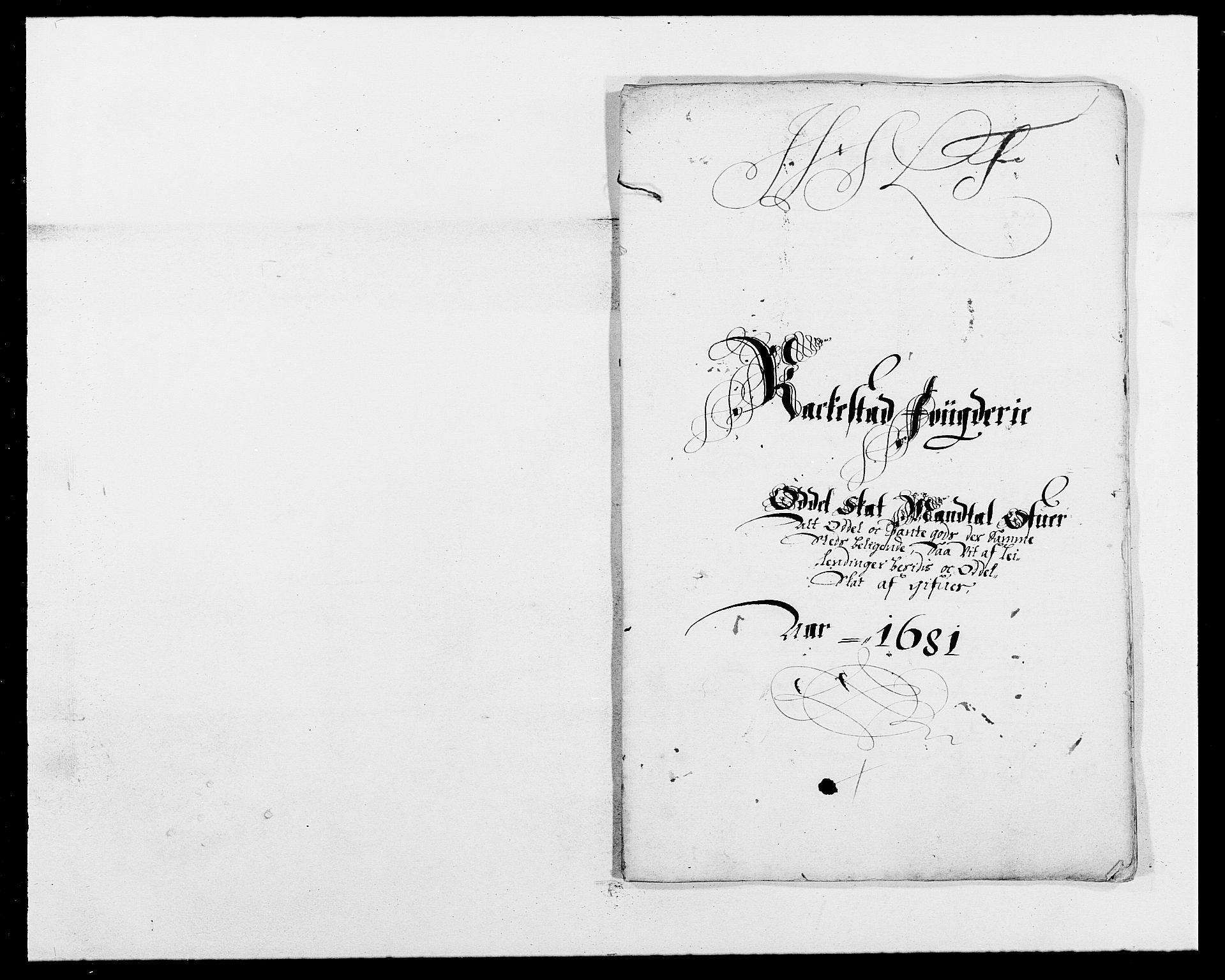 RA, Rentekammeret inntil 1814, Reviderte regnskaper, Fogderegnskap, R05/L0272: Fogderegnskap Rakkestad, 1680-1681, s. 338