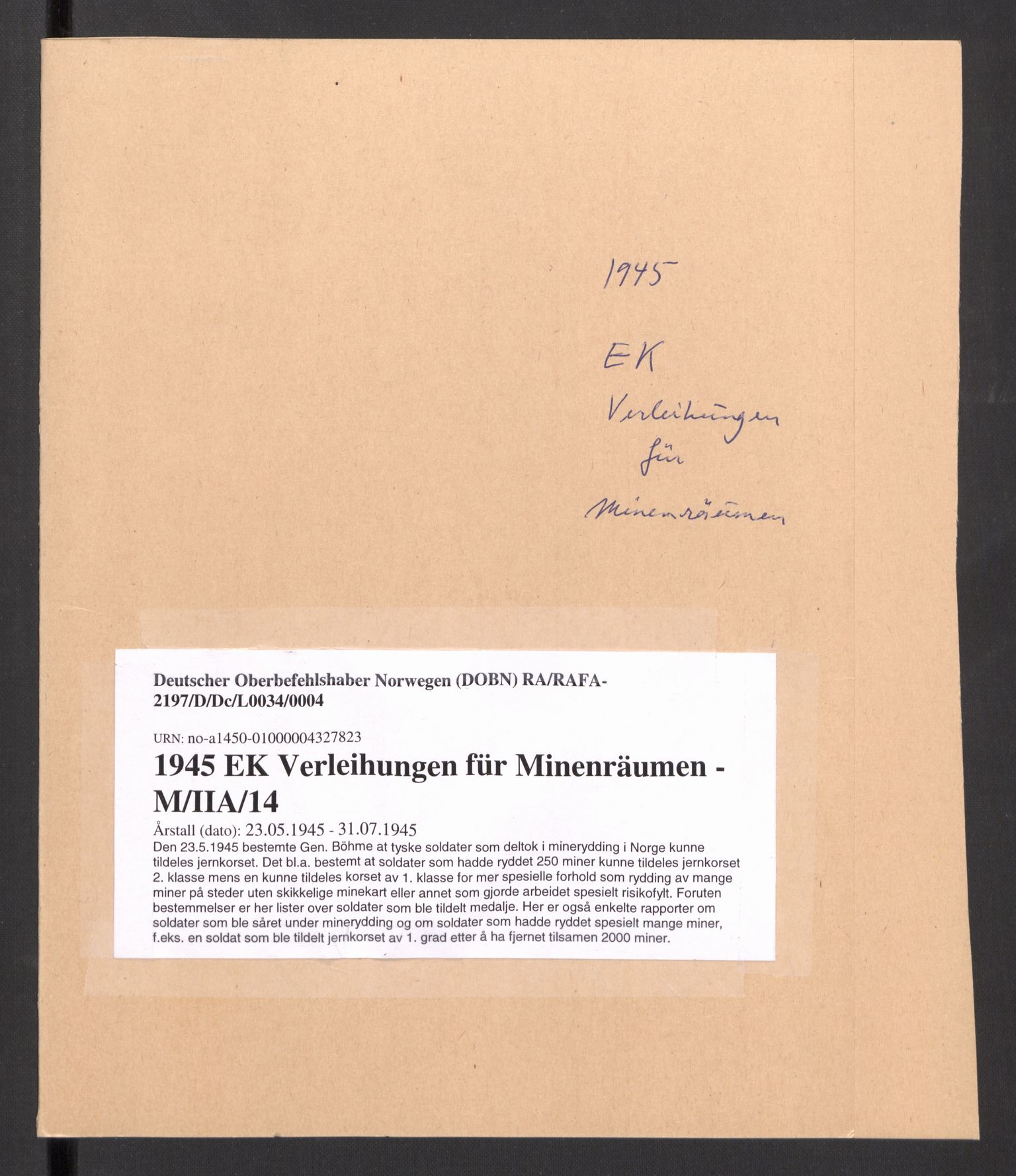 RA, Deutscher Oberbefehlshaber Norwegen (DOBN), D/Dc/L0034: AOK 20 / WBN-DOBN, IIa - utmerkelser, ordener, medaljer, 1945