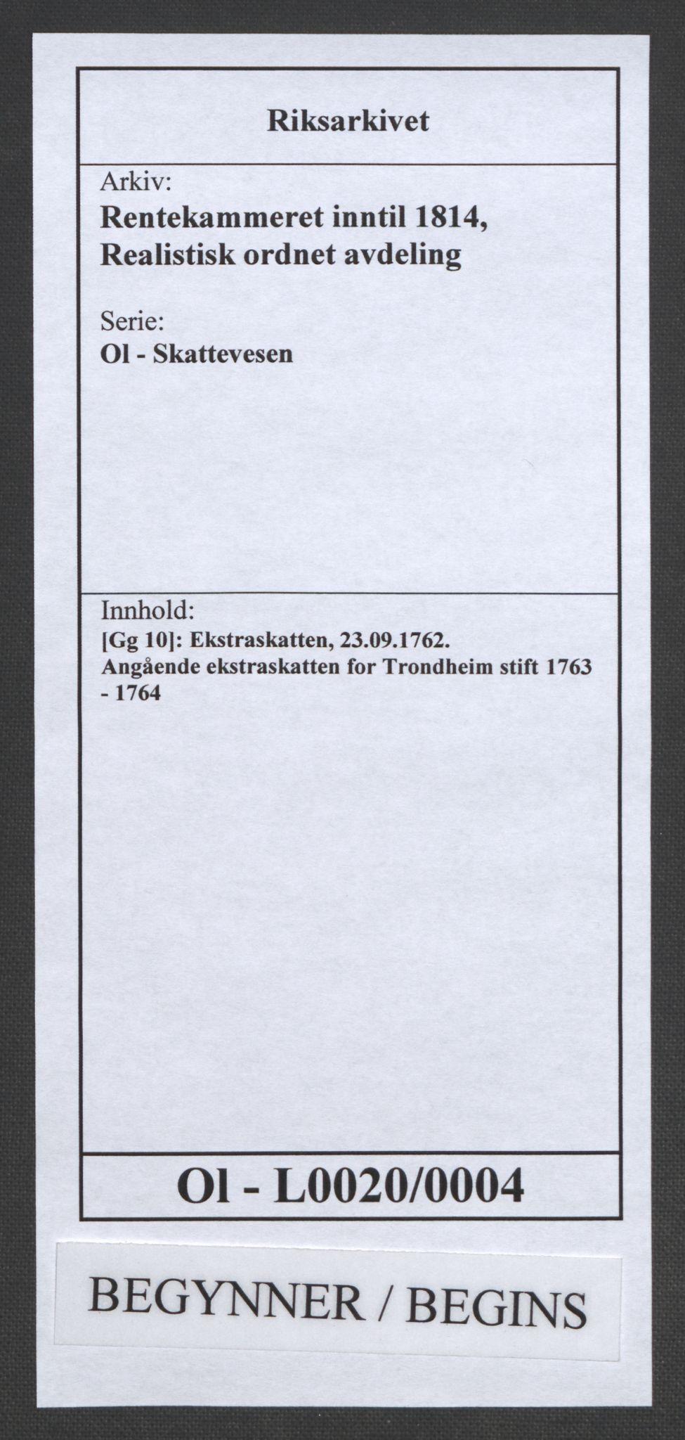 RA, Rentekammeret inntil 1814, Realistisk ordnet avdeling, Ol/L0020: [Gg 10]: Ekstraskatten, 23.09.1762. Romsdal, Strinda, Selbu, Inderøy., 1763-1764, s. 1