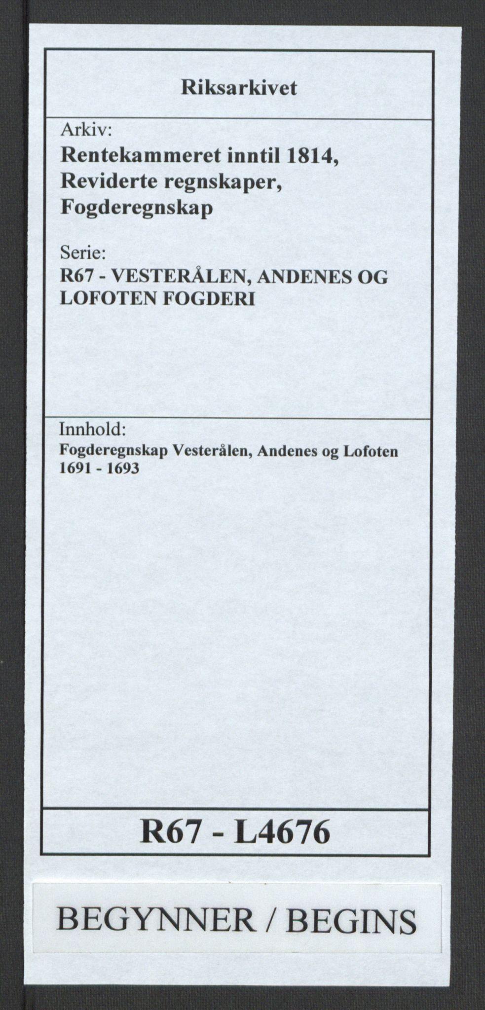 RA, Rentekammeret inntil 1814, Reviderte regnskaper, Fogderegnskap, R67/L4676: Fogderegnskap Vesterålen, Andenes og Lofoten, 1691-1693, s. 1