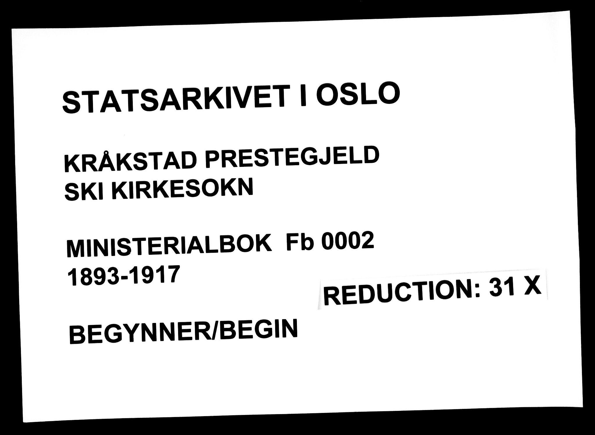 SAO, Kråkstad prestekontor Kirkebøker, F/Fb/L0002: Ministerialbok nr. II 2, 1893-1917