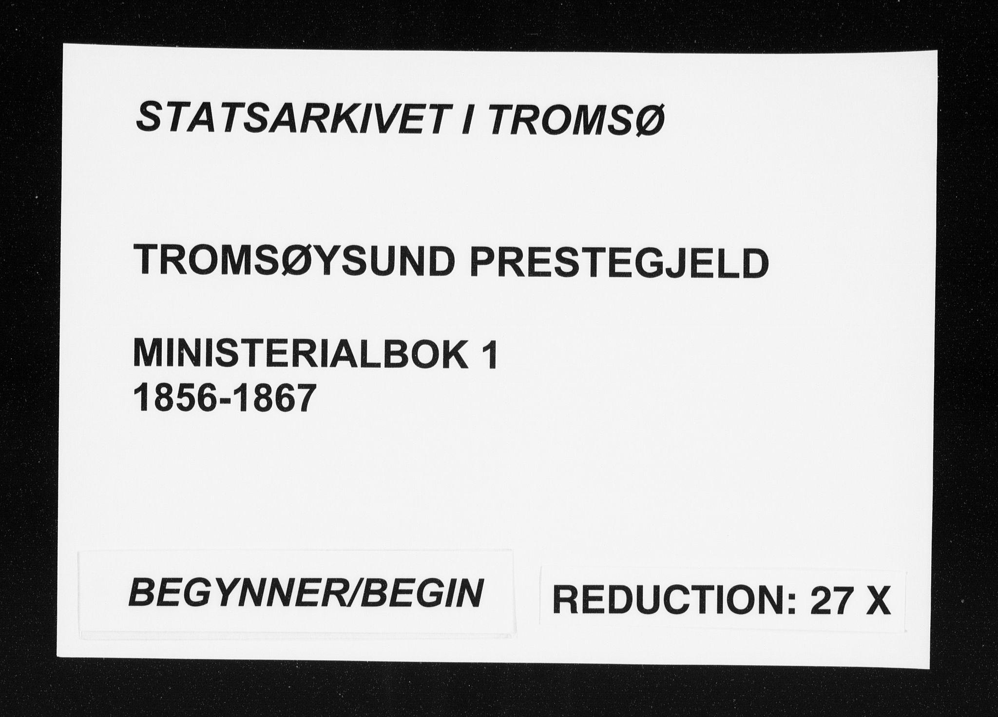 SATØ, Tromsøysund sokneprestkontor, G/Ga/L0001kirke: Ministerialbok nr. 1, 1856-1867
