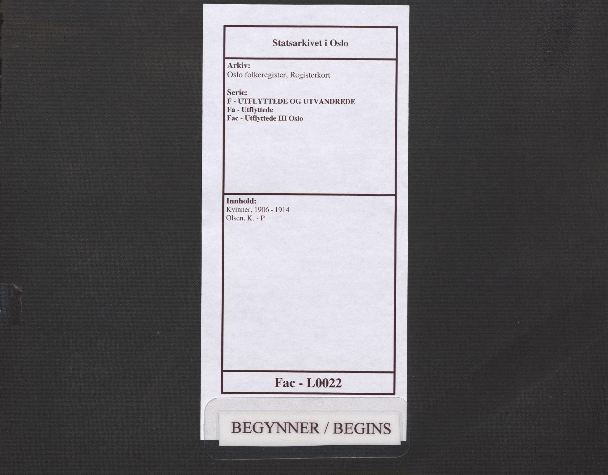 SAO, Oslo folkeregister, Registerkort, F/Fa/Fac/L0022: Kvinner, 1906-1914