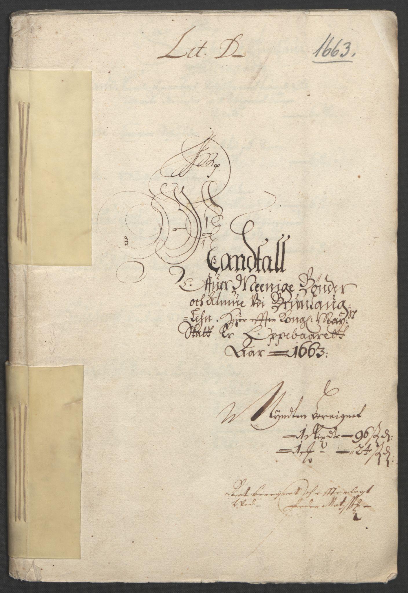RA, Rentekammeret inntil 1814, Reviderte regnskaper, Fogderegnskap, R33/L1963: Fogderegnskap Larvik grevskap, 1662-1664, s. 90