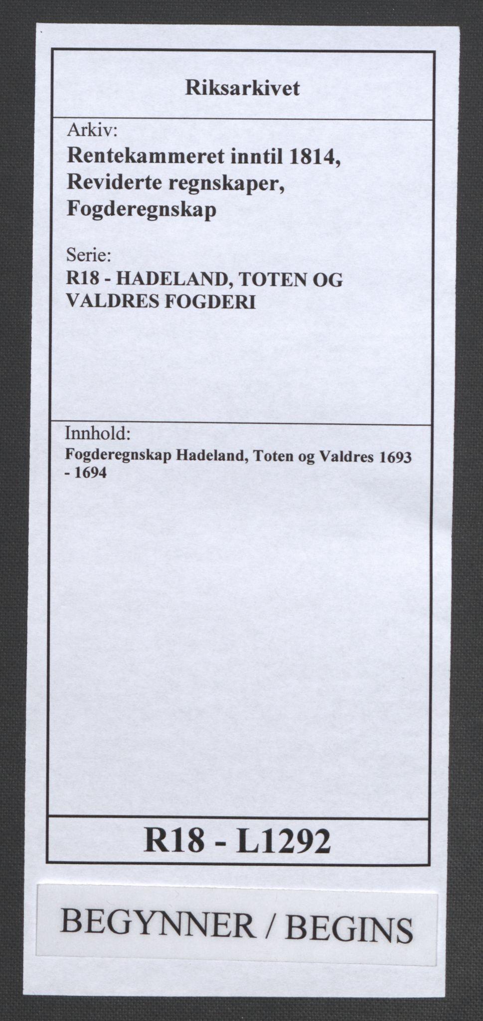 RA, Rentekammeret inntil 1814, Reviderte regnskaper, Fogderegnskap, R18/L1292: Fogderegnskap Hadeland, Toten og Valdres, 1693-1694, s. 1