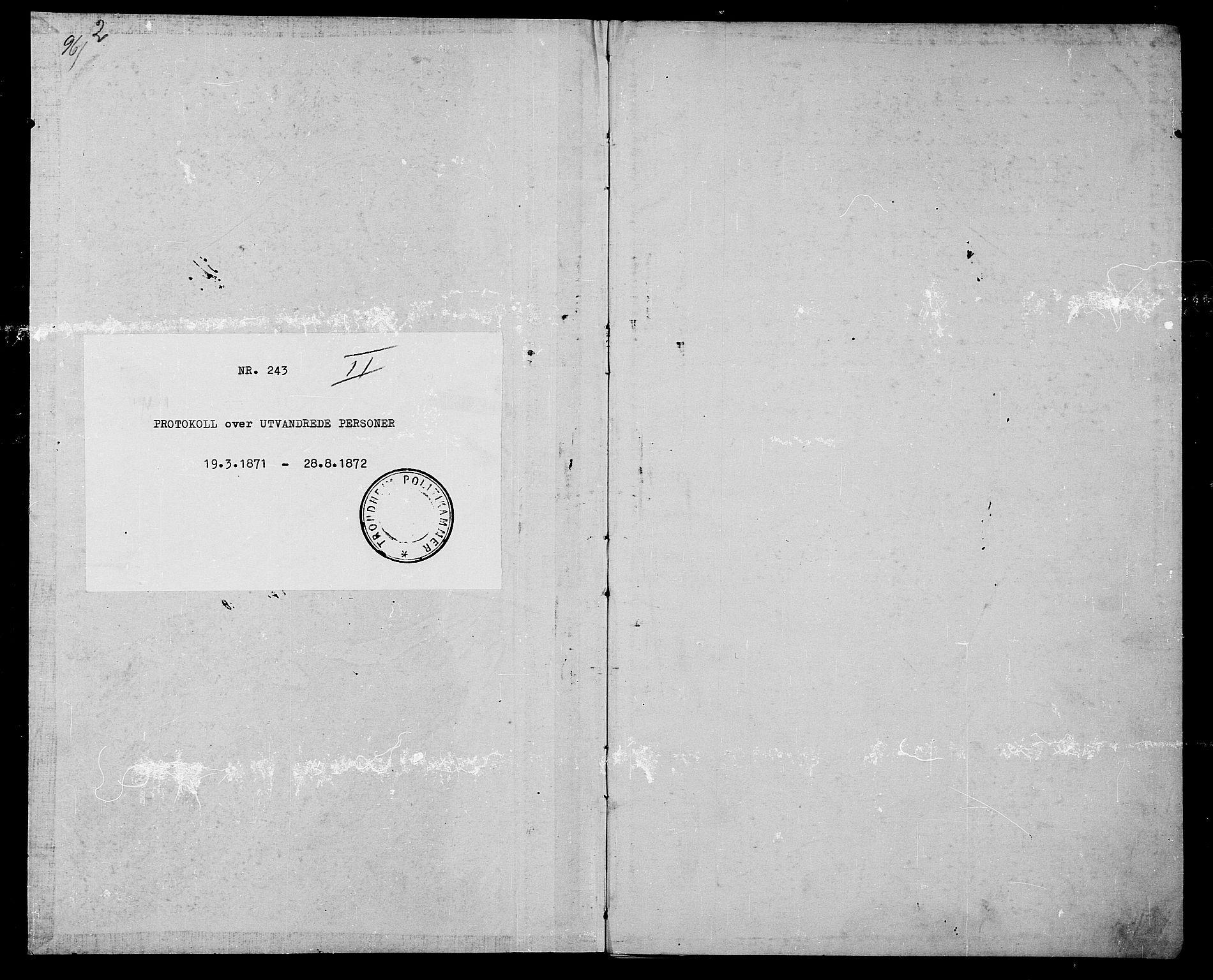 SAT, Trondheim politikammer, 32/L0002: Emigrantprotokoll II, 1871-1872