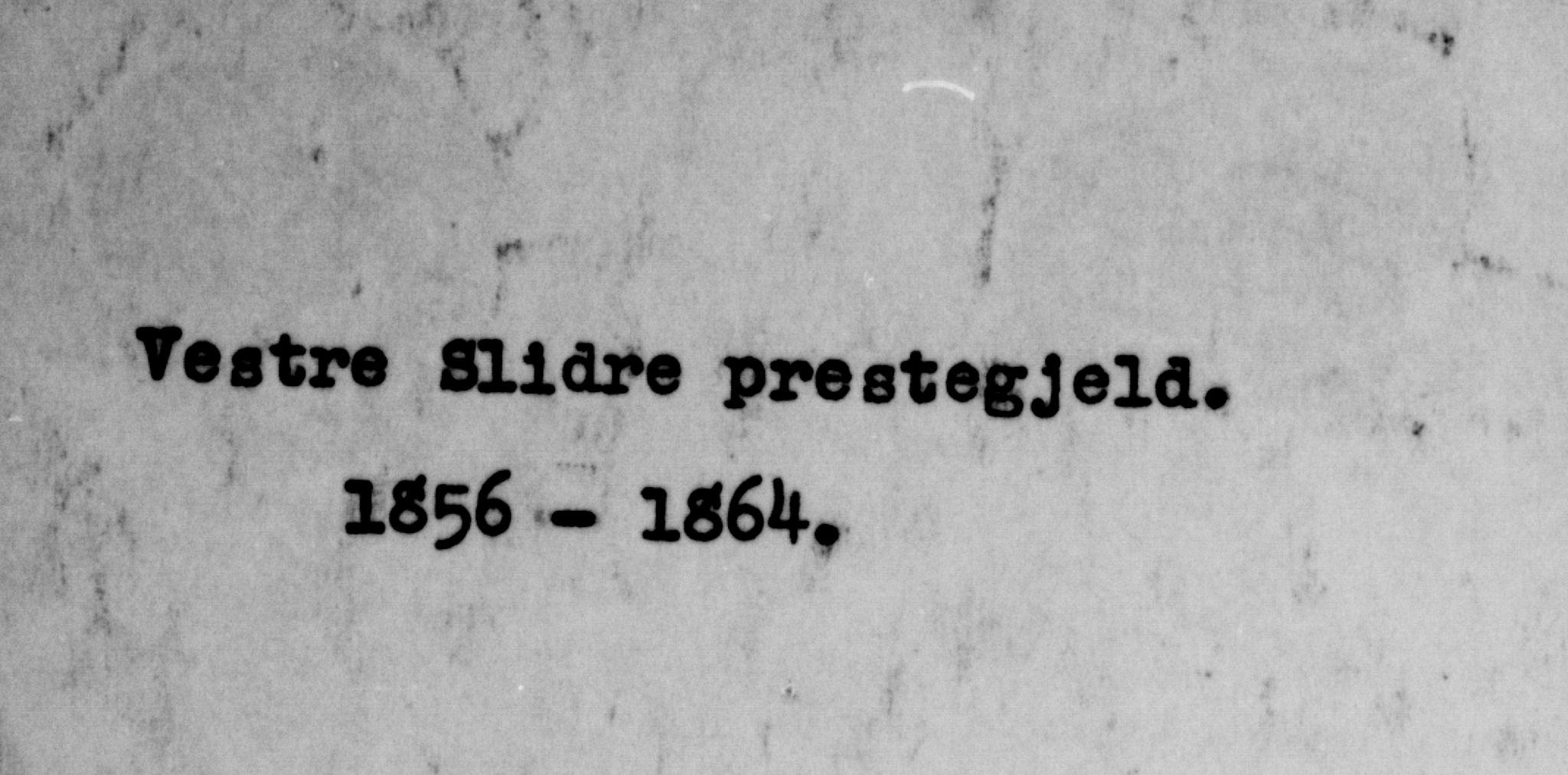 SAH, Vestre Slidre prestekontor, Ministerialbok nr. 2, 1856-1864