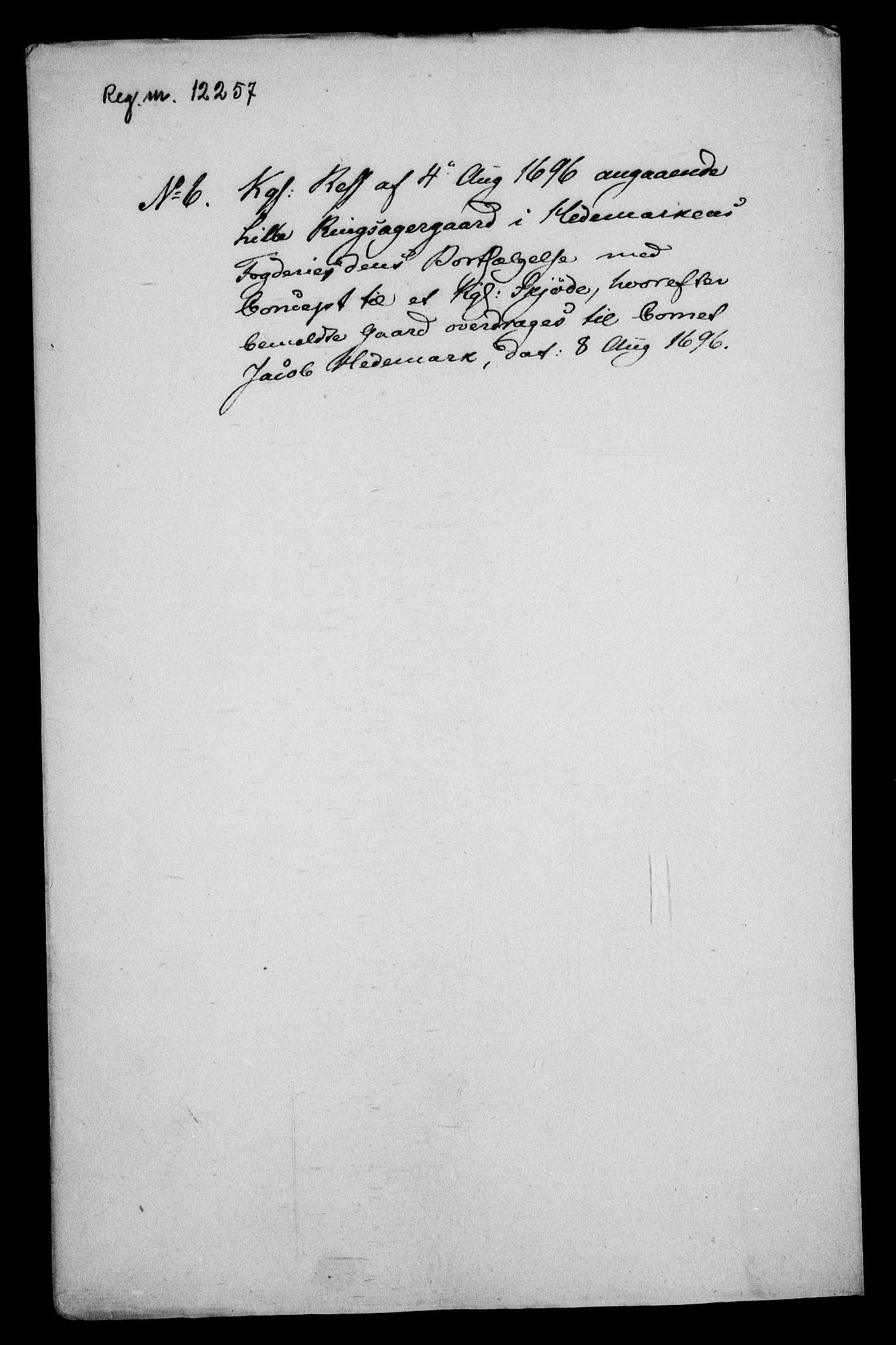 RA, Rentekammeret inntil 1814, Realistisk ordnet avdeling, On/L0013: [Jj 14]: Forskjellige dokumenter om krongodset i Norge, 1672-1722, s. 263