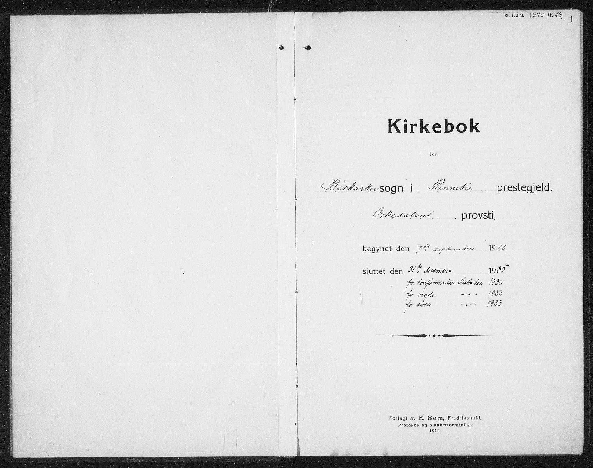 SAT, Ministerialprotokoller, klokkerbøker og fødselsregistre - Sør-Trøndelag, 675/L0888: Klokkerbok nr. 675C01, 1913-1935, s. 1