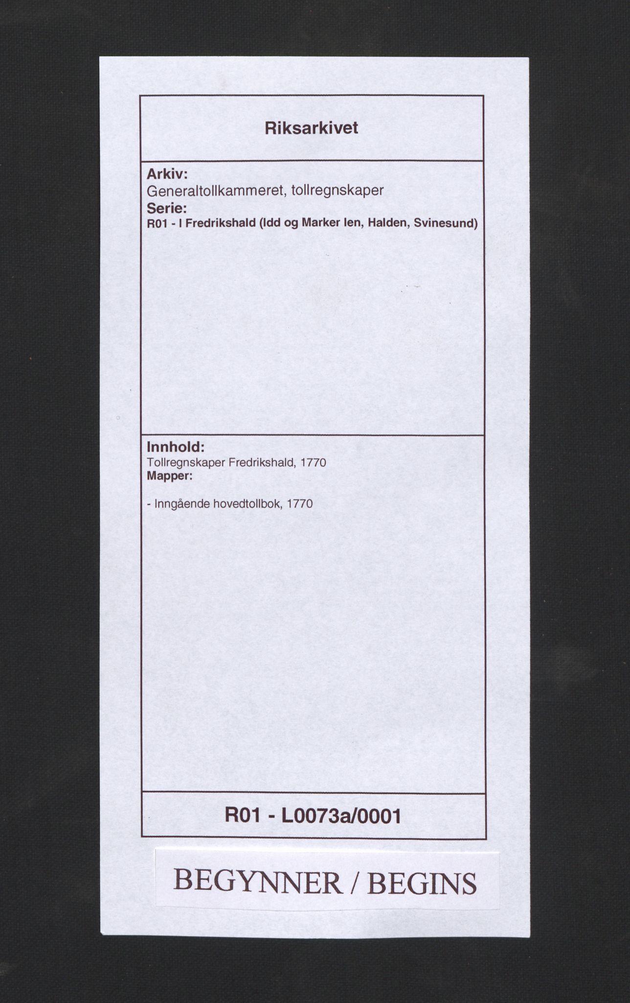 RA, Generaltollkammeret, tollregnskaper, R01/L0073a: Tollregnskaper Fredrikshald, 1770