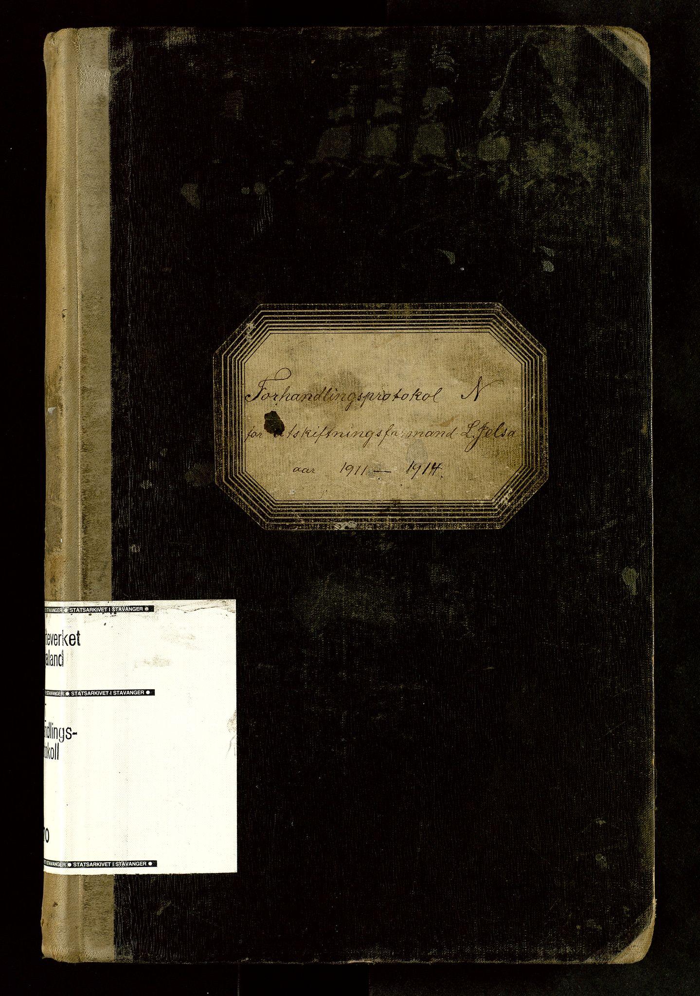 SAST, Rogaland jordskifterett, Oa/L0070: Forhandlingsprotokoll, 1911-1914