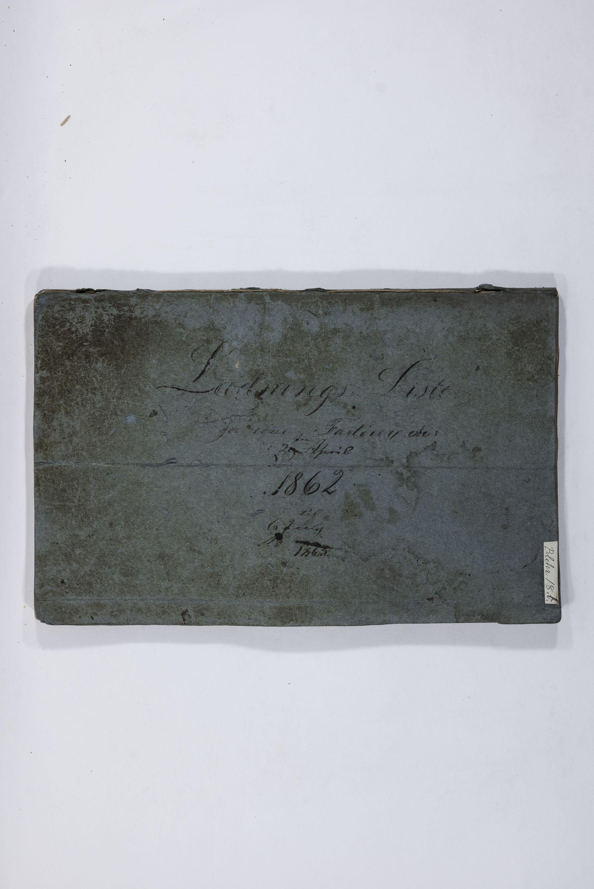 TEMU, Blehr/ Kjellestad, E/Eb/L0009: Ladnings Liste, 1862