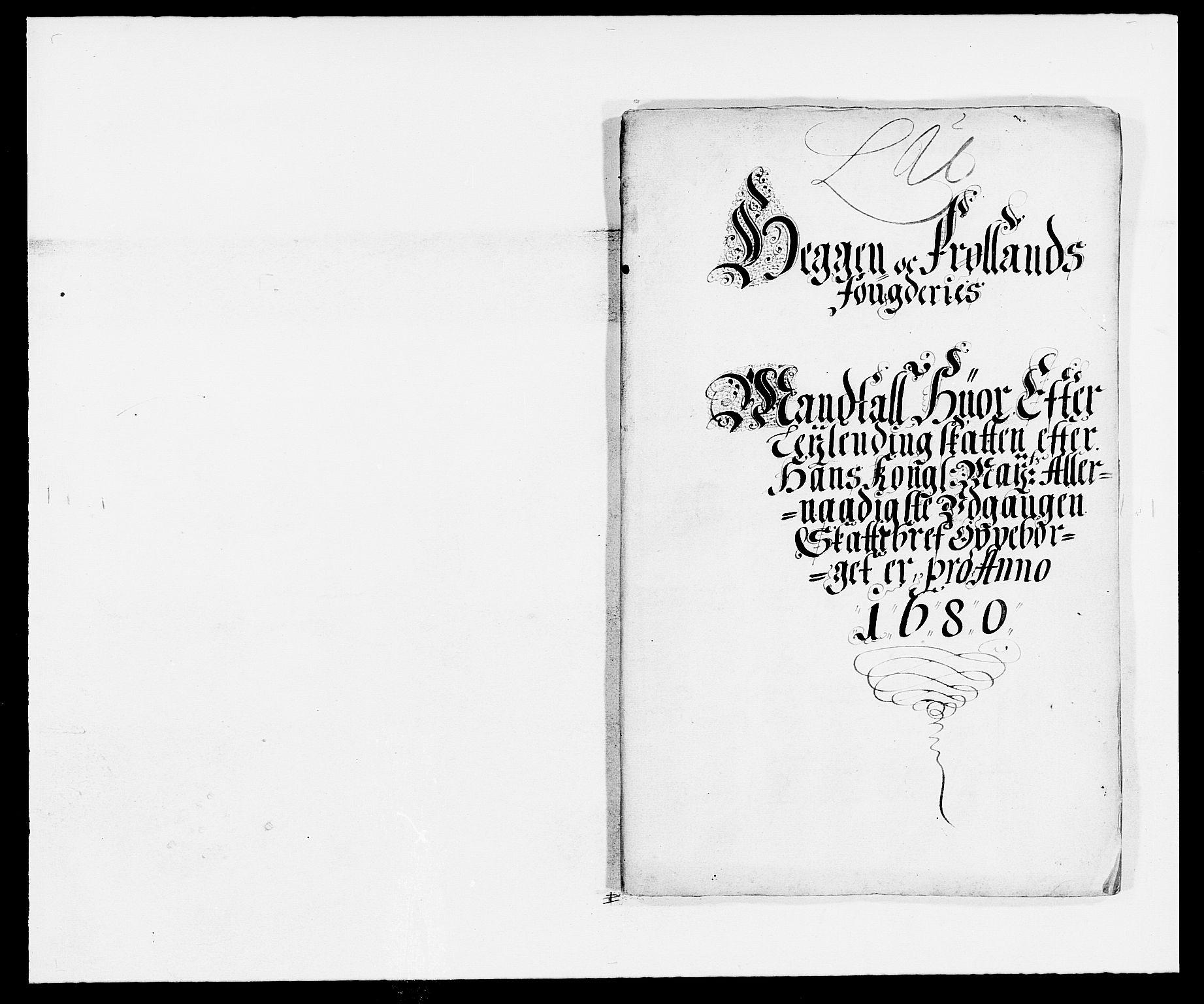 RA, Rentekammeret inntil 1814, Reviderte regnskaper, Fogderegnskap, R06/L0279: Fogderegnskap Heggen og Frøland, 1678-1680, s. 436