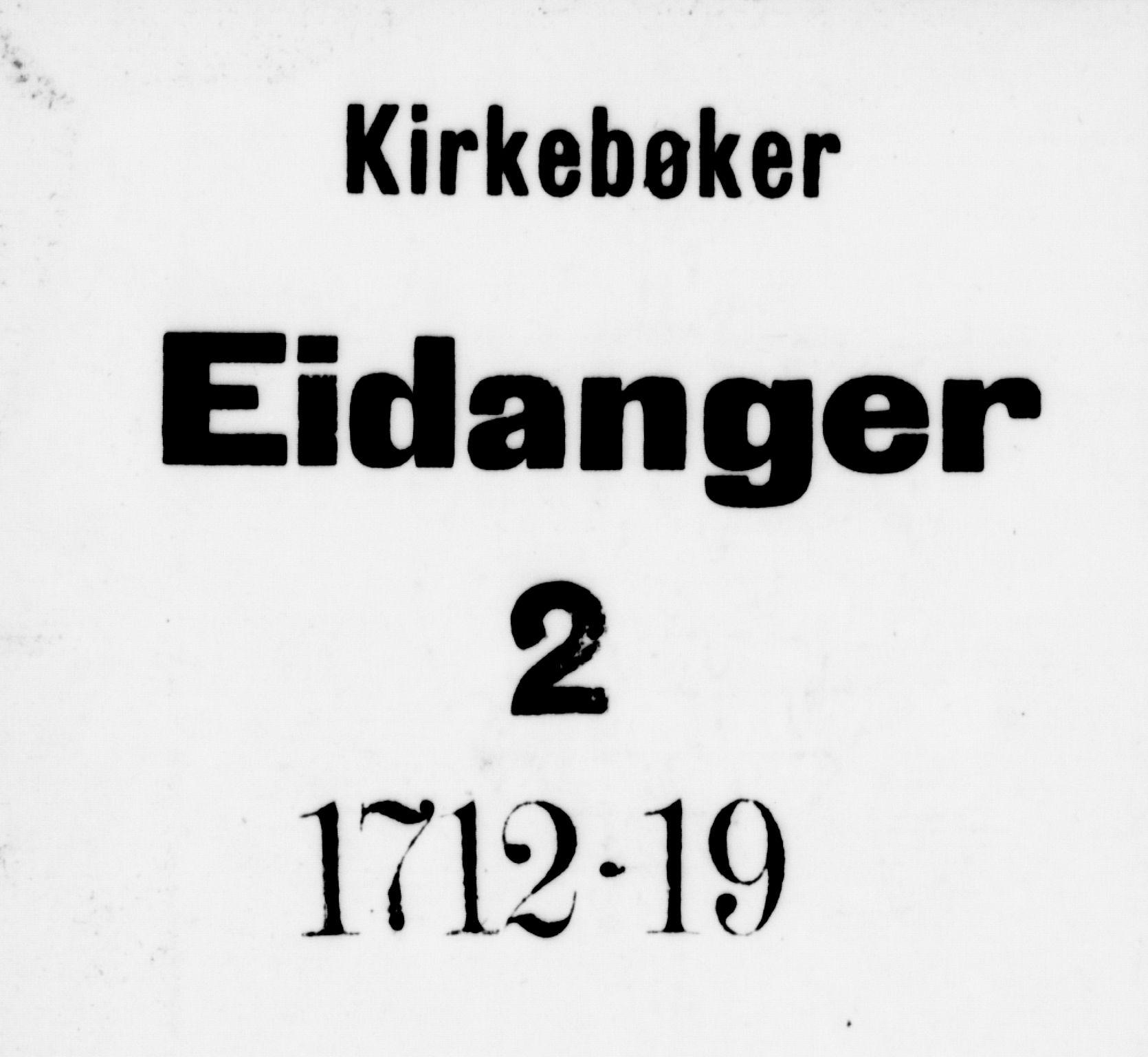SAKO, Eidanger kirkebøker, F/Fa/L0002: Ministerialbok nr. 2, 1712-1720