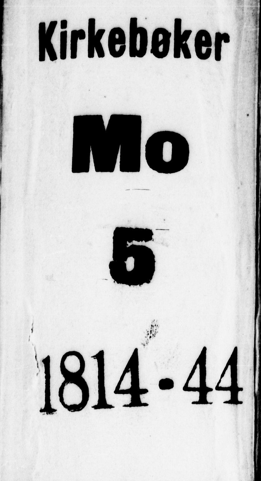 SAKO, Mo kirkebøker, F/Fa/L0004: Ministerialbok nr. I 4, 1814-1844