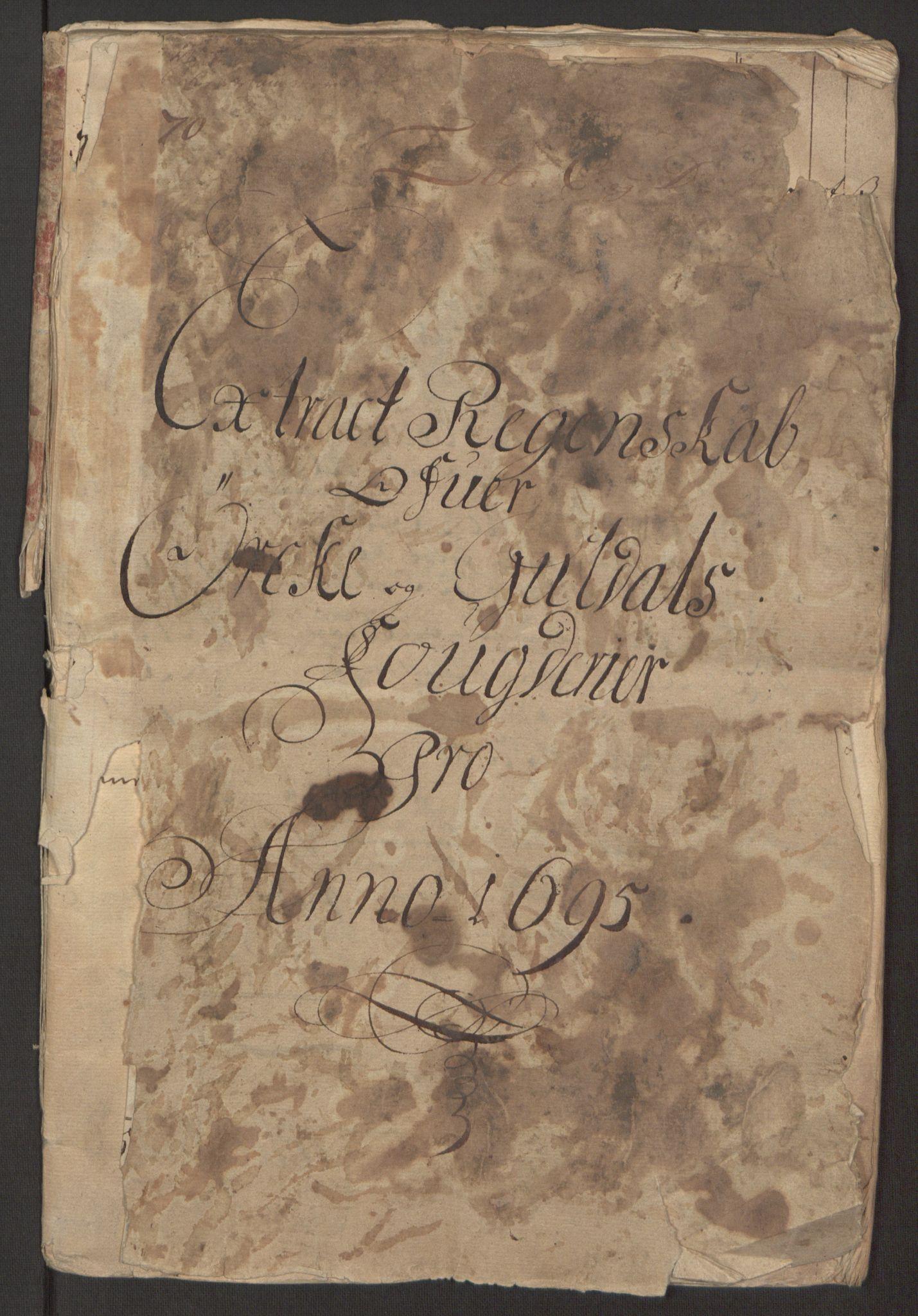 RA, Rentekammeret inntil 1814, Reviderte regnskaper, Fogderegnskap, R60/L3945: Fogderegnskap Orkdal og Gauldal, 1695, s. 4