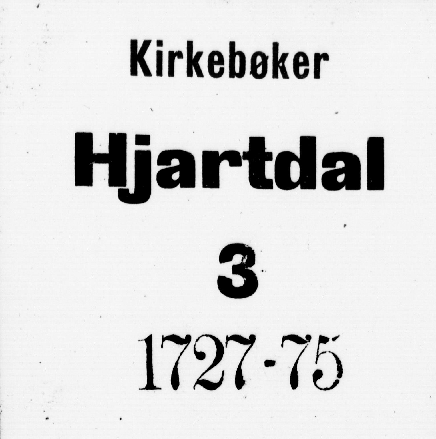 SAKO, Hjartdal kirkebøker, F/Fa/L0003: Ministerialbok nr. I 3, 1727-1775