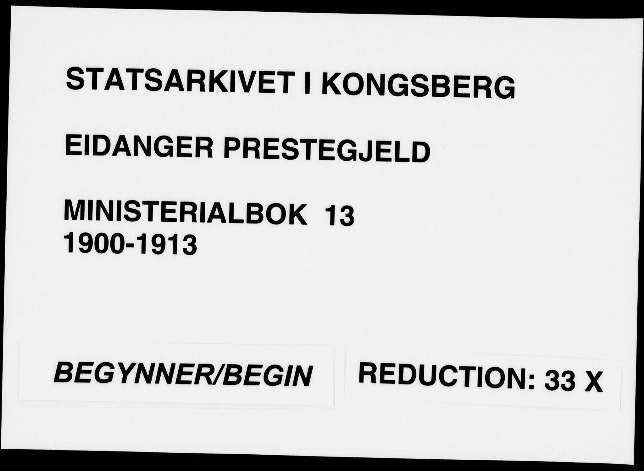 SAKO, Eidanger kirkebøker, F/Fa/L0013: Ministerialbok nr. 13, 1900-1913