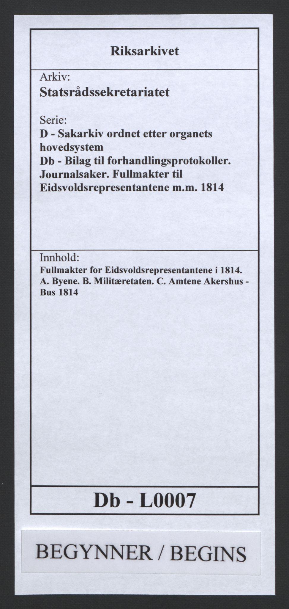 RA, Statsrådssekretariatet, D/Db/L0007: Fullmakter for Eidsvollsrepresentantene i 1814. , 1814, s. 1