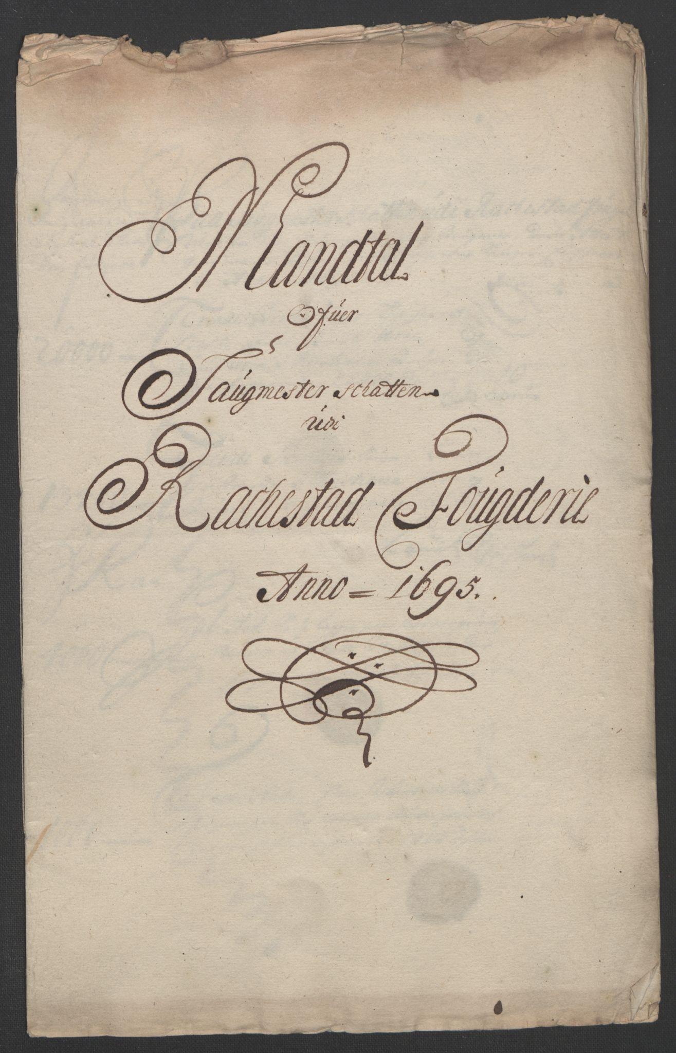 RA, Rentekammeret inntil 1814, Reviderte regnskaper, Fogderegnskap, R07/L0285: Fogderegnskap Rakkestad, Heggen og Frøland, 1695, s. 217