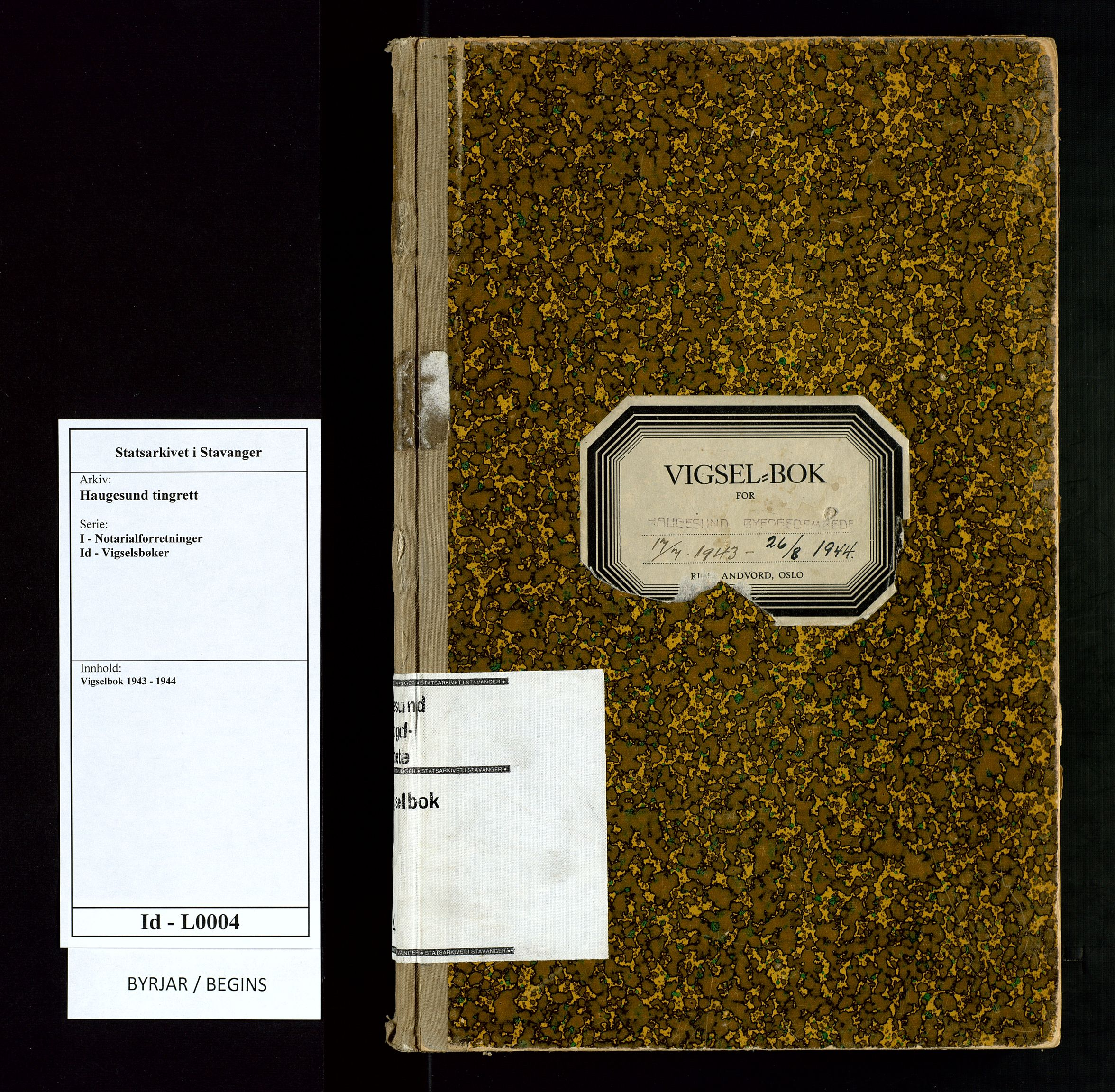 SAST, Haugesund tingrett, III/IIID/L0004: Vigselbok, 1943-1944, s. upaginert