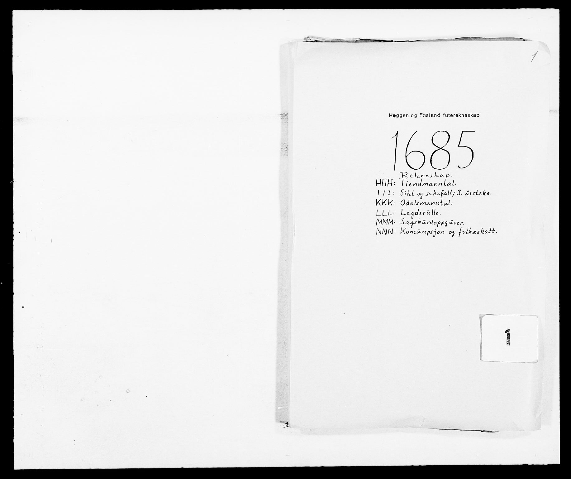 RA, Rentekammeret inntil 1814, Reviderte regnskaper, Fogderegnskap, R06/L0281: Fogderegnskap Heggen og Frøland, 1678-1686, s. 1