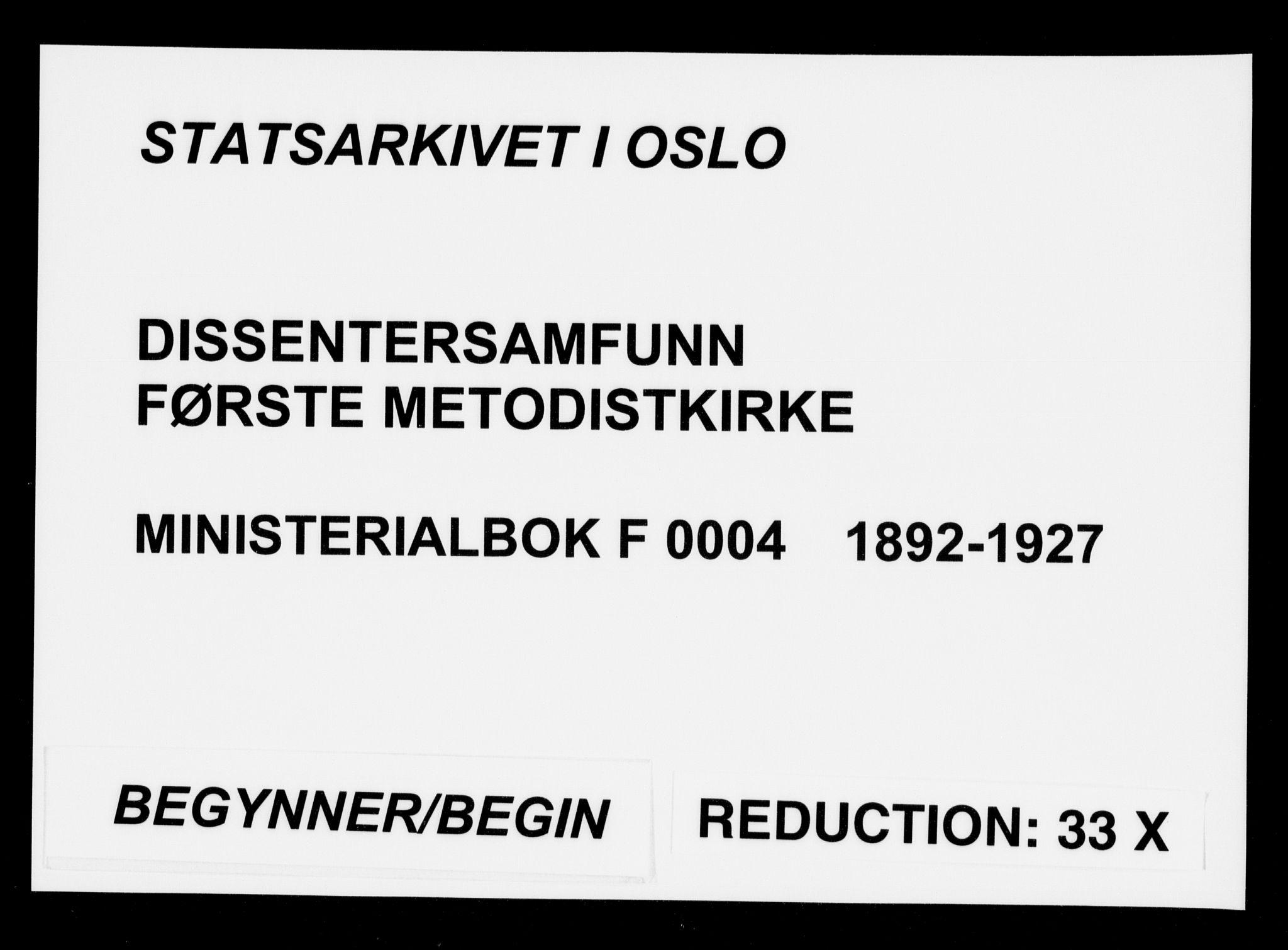 SAO, Første Metodistkirke Oslo -  menighetsprotokoller, F/L0004: Dissenterprotokoll nr. 4, 1892-1927