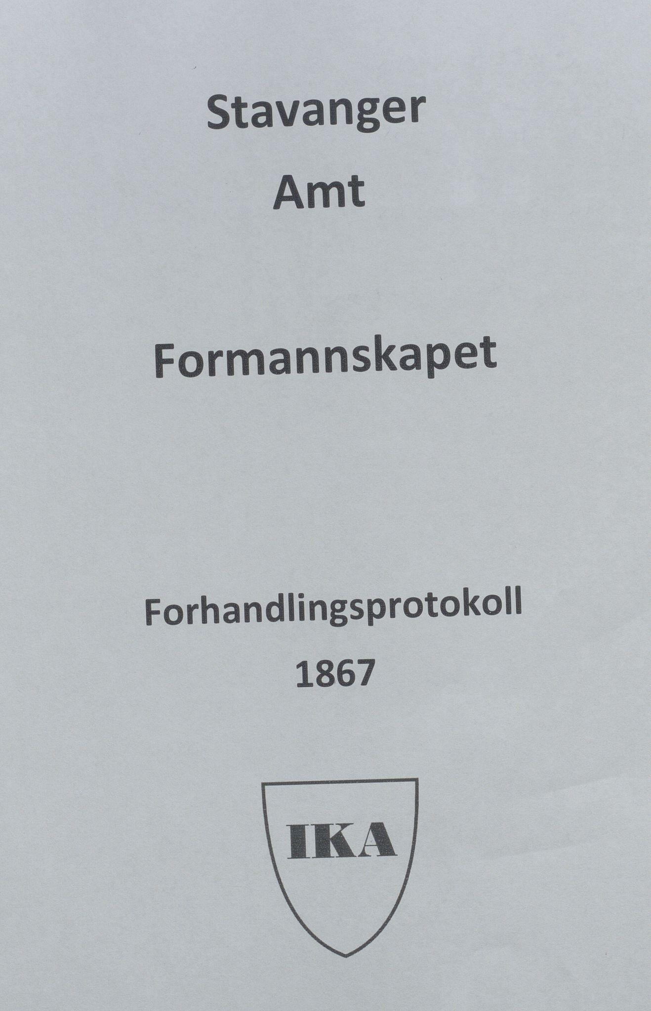 IKAR, Rogaland fylkeskommune - Fylkesrådmannen , A, 1867