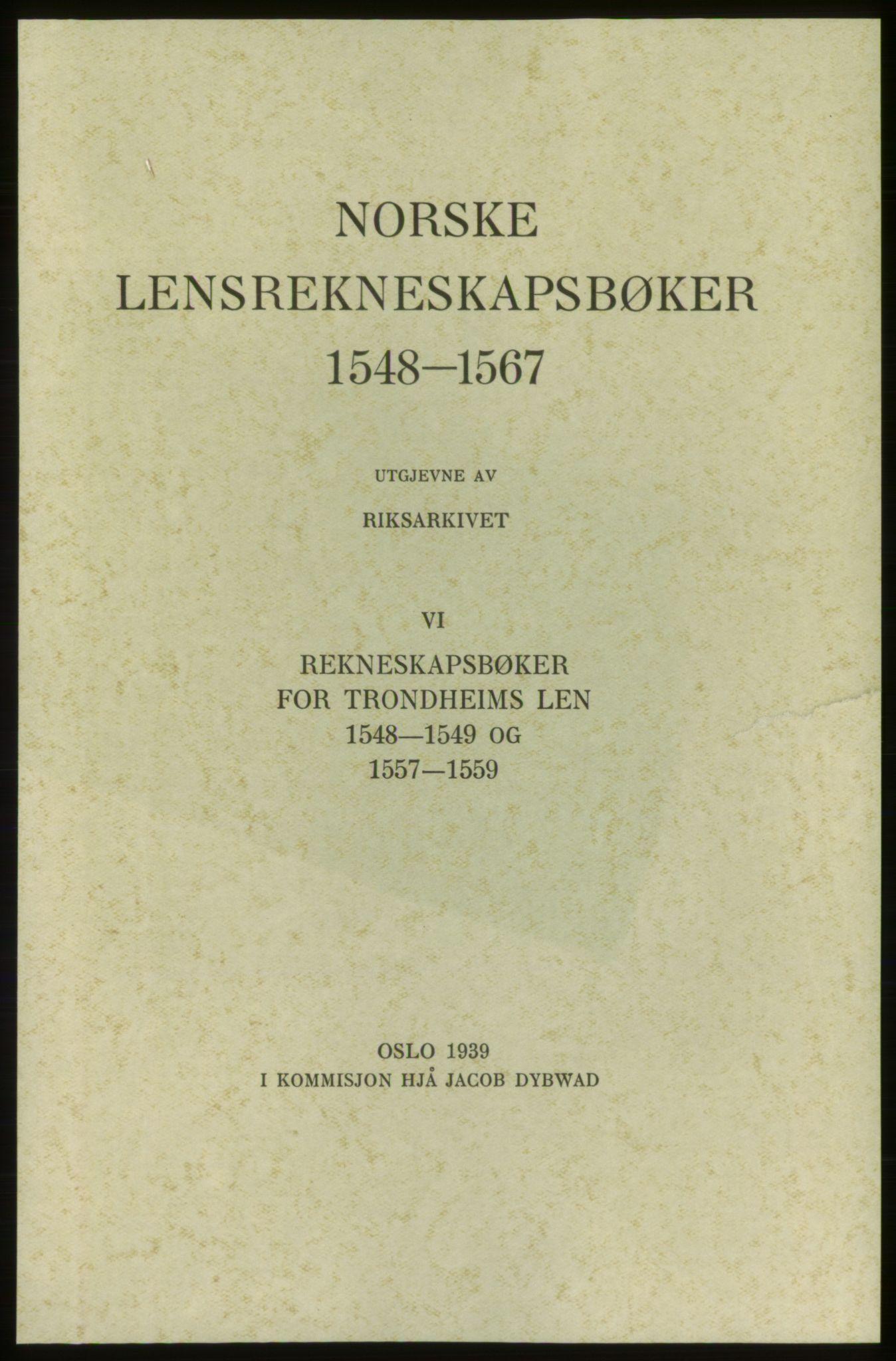 RA, Norske Lensrekneskapsbøker (publikasjon)*, 1548-1559