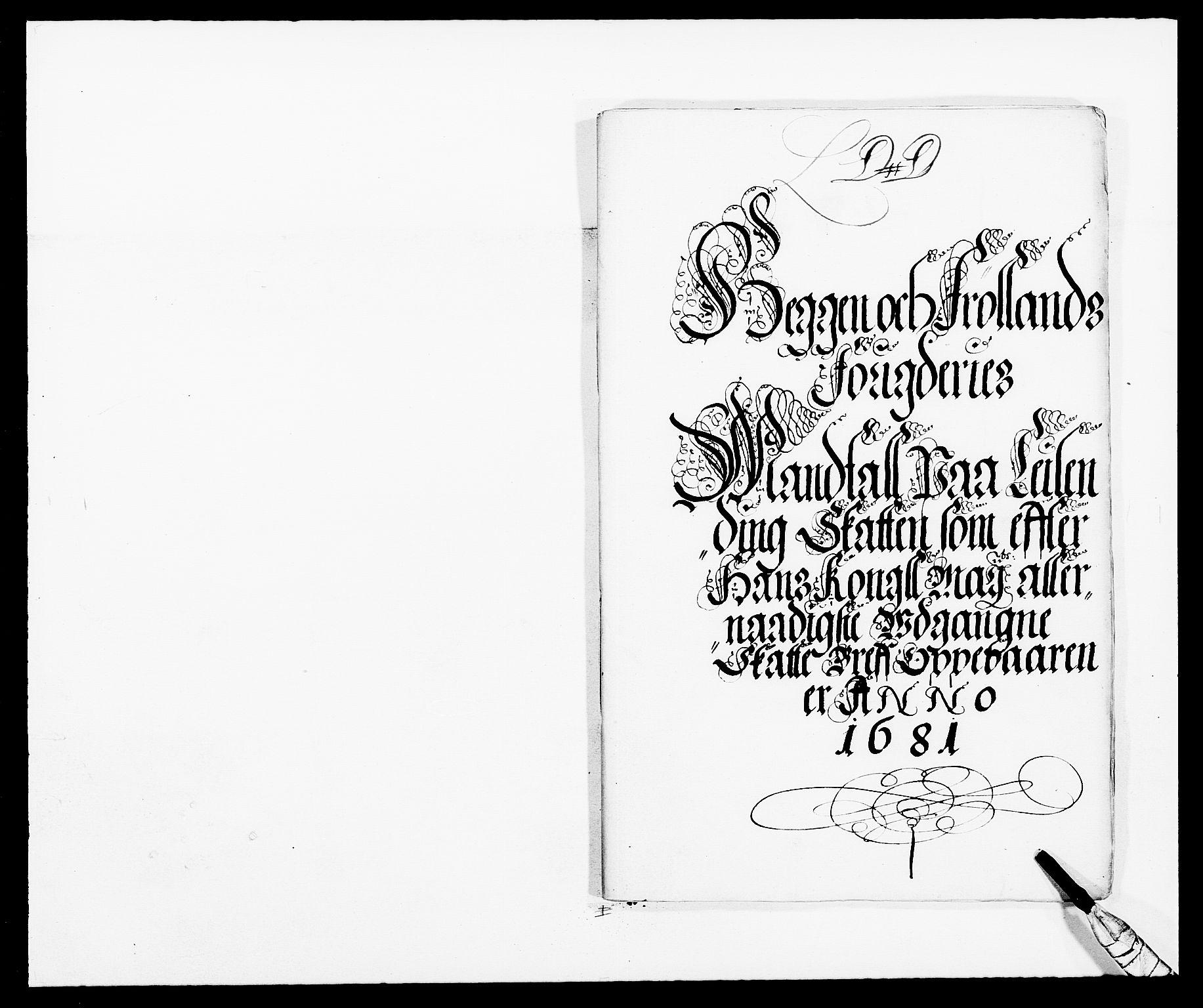 RA, Rentekammeret inntil 1814, Reviderte regnskaper, Fogderegnskap, R06/L0280: Fogderegnskap Heggen og Frøland, 1681-1684, s. 94