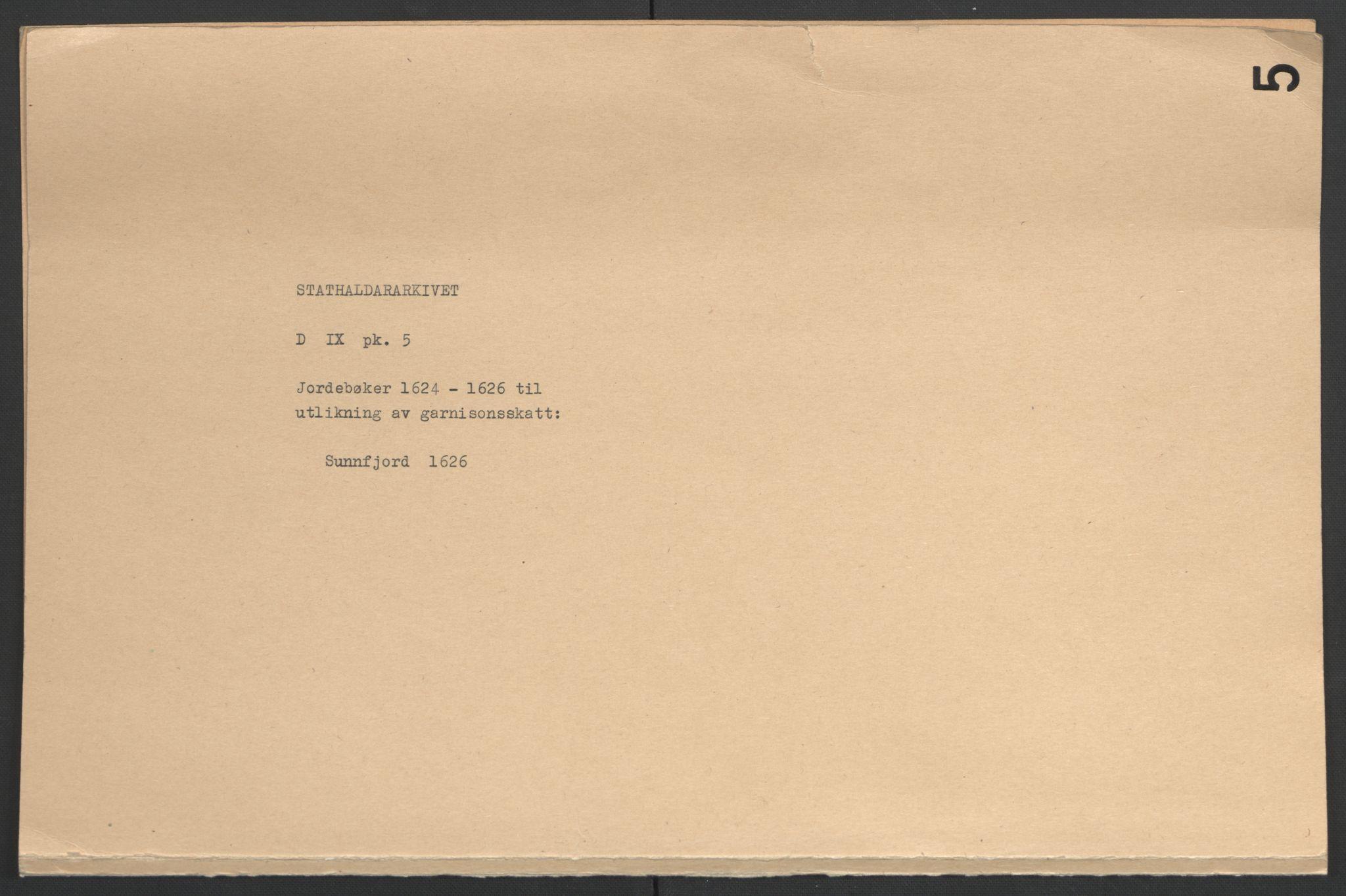 RA, Stattholderembetet 1572-1771, Ek/L0005: Jordebøker til utlikning av garnisonsskatt 1624-1626:, 1626, s. 2